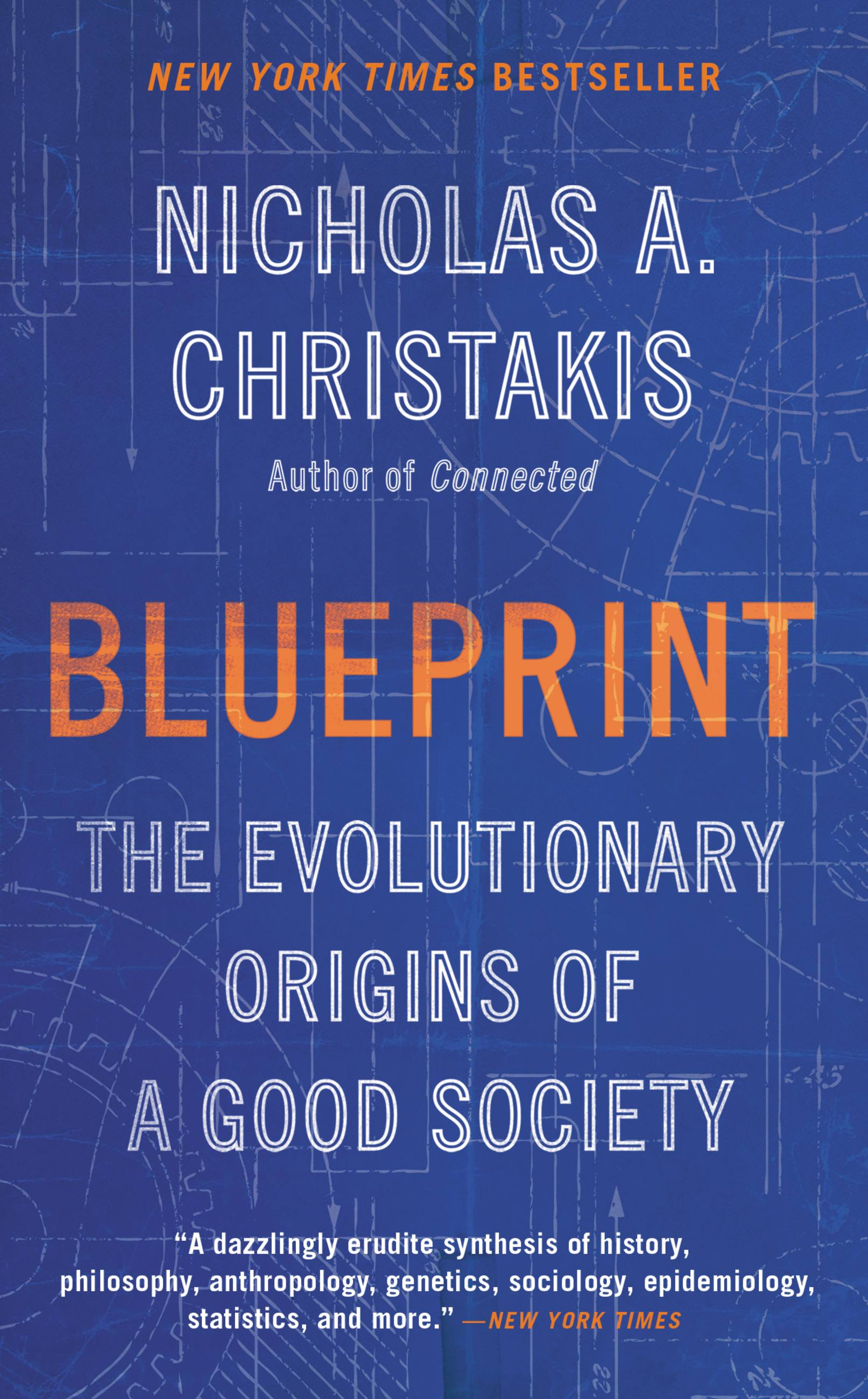 Blueprint The Evolutionary Origins of a Good Society
