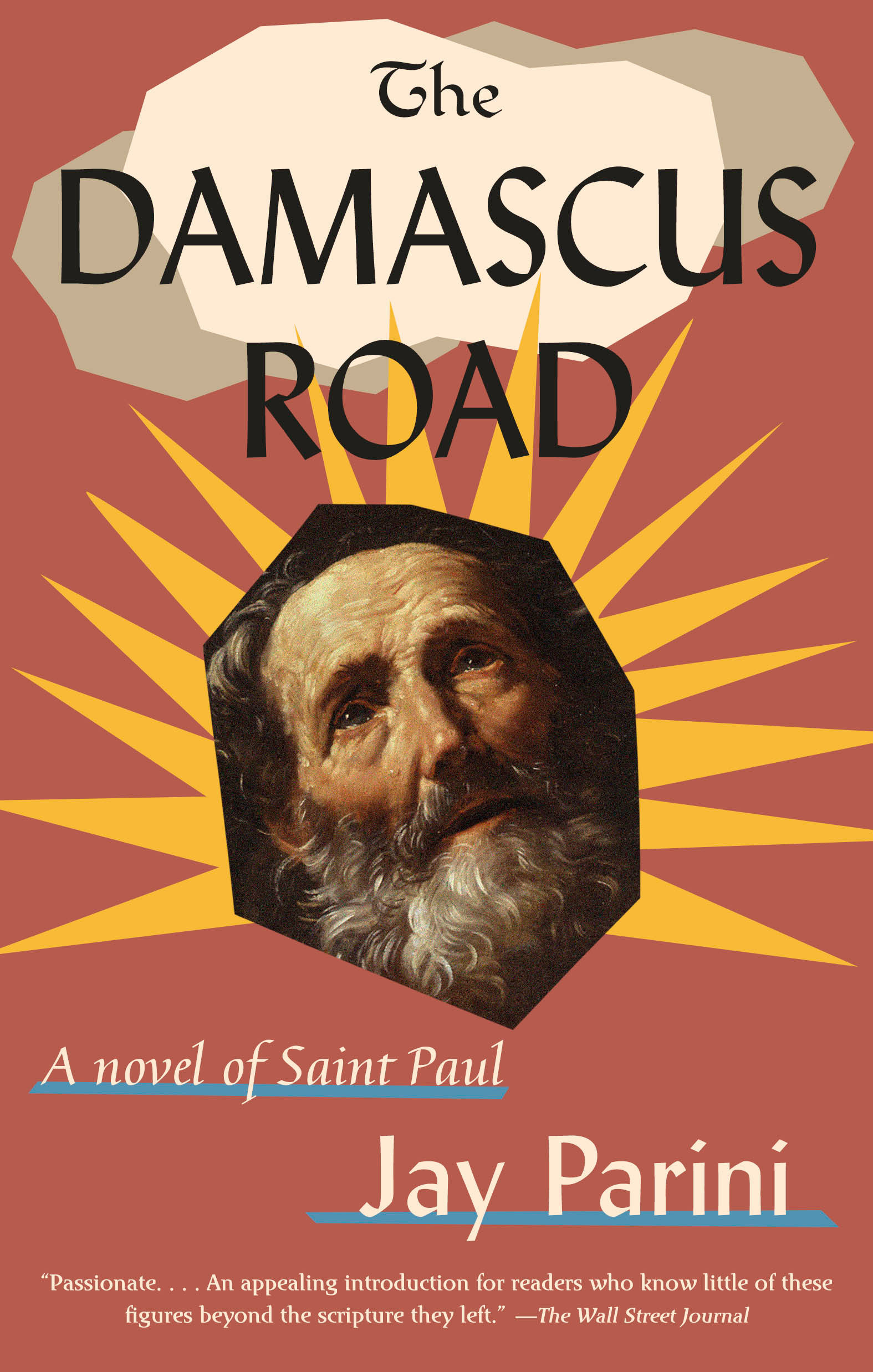 The Damascus Road A Novel of Saint Paul