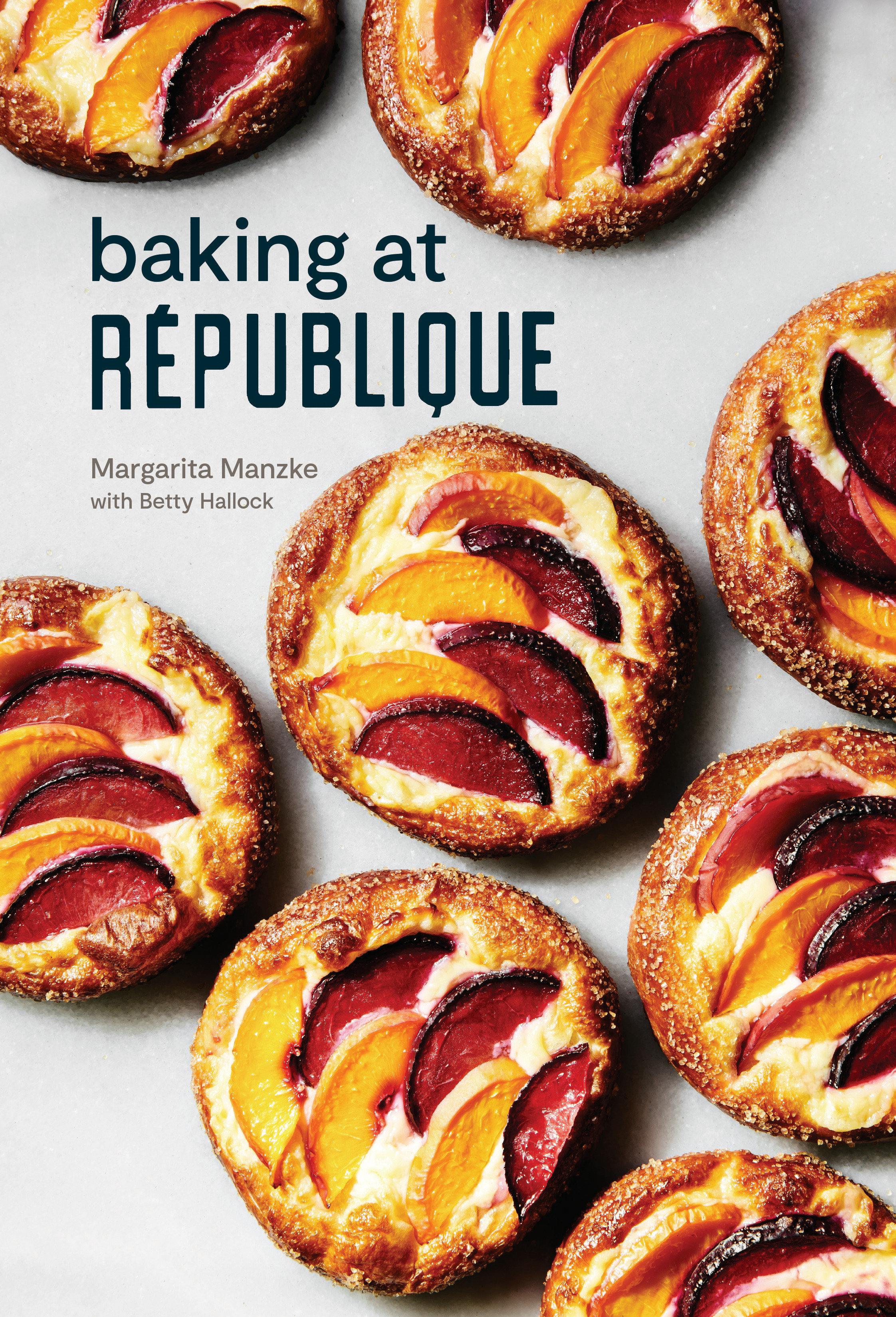 Baking at République Masterful Techniques and Recipes
