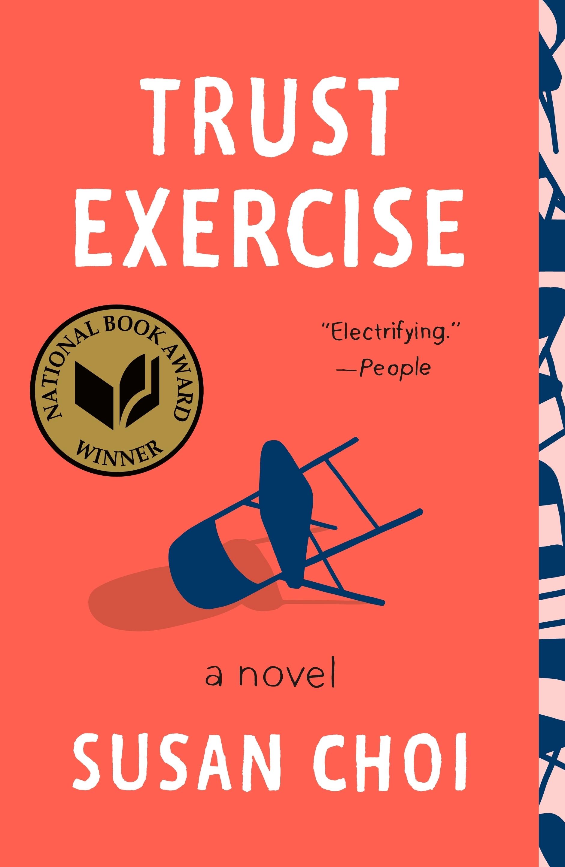 Trust Exercise A Novel