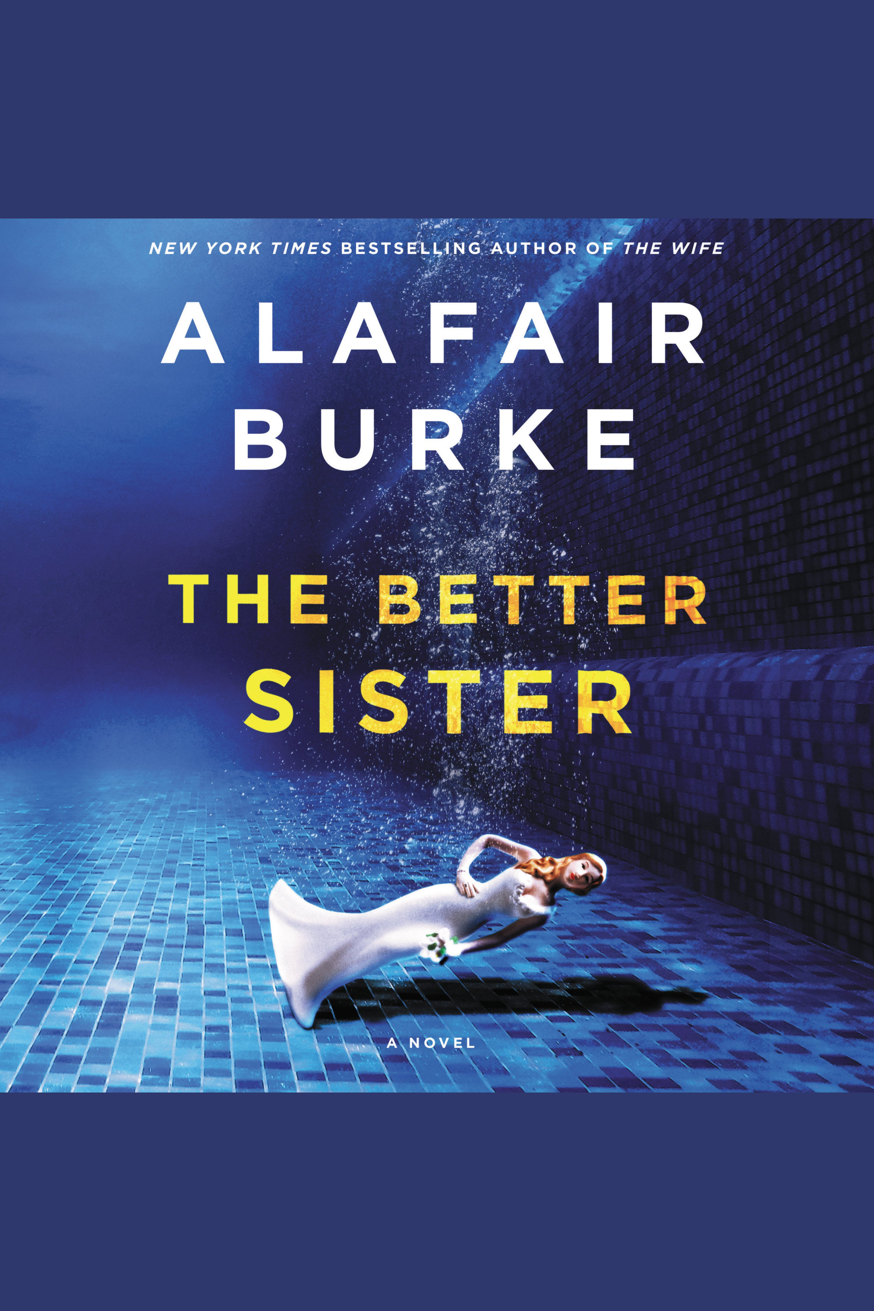 Better Sister, The A Novel