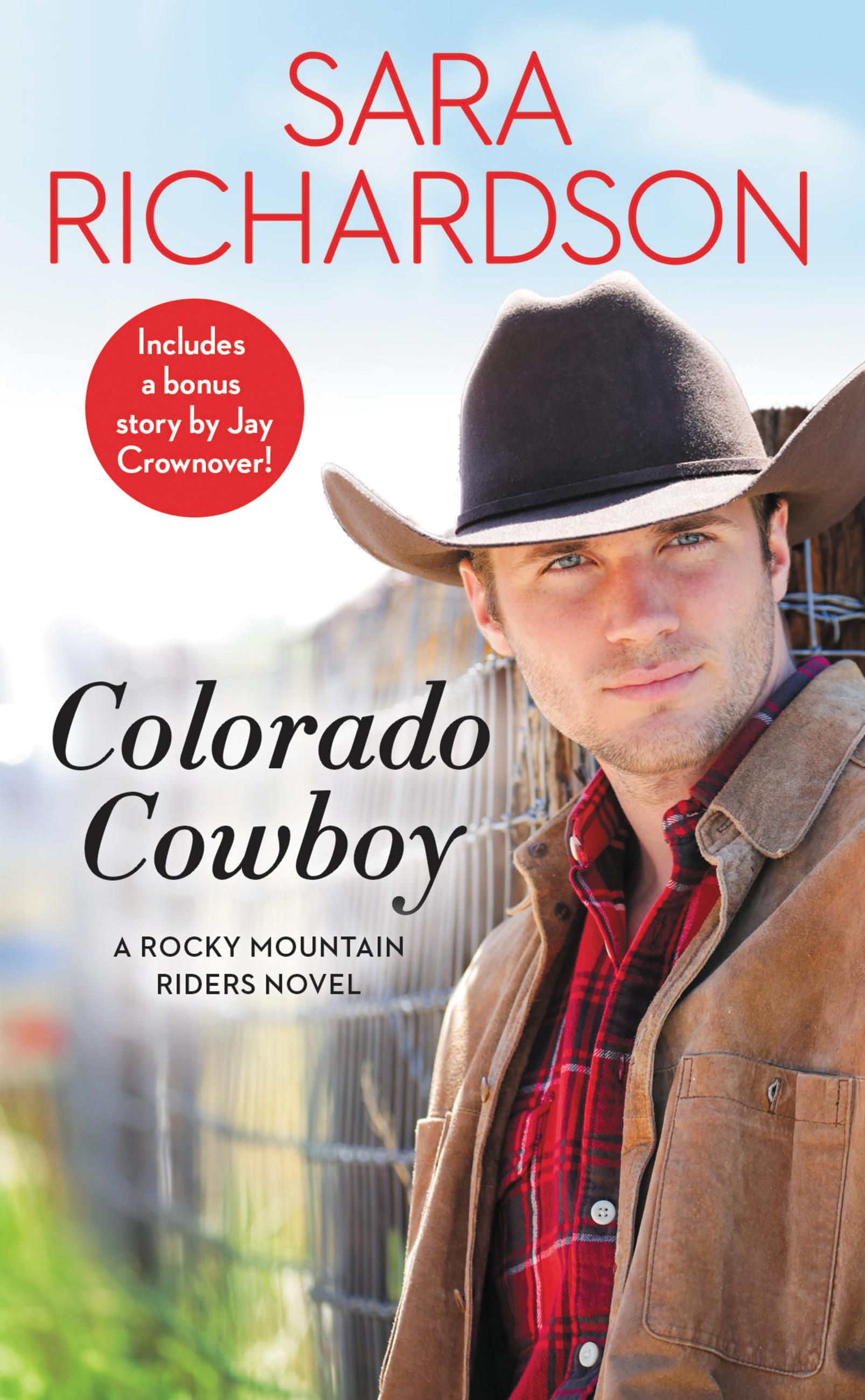 Colorado Cowboy Includes a bonus novella