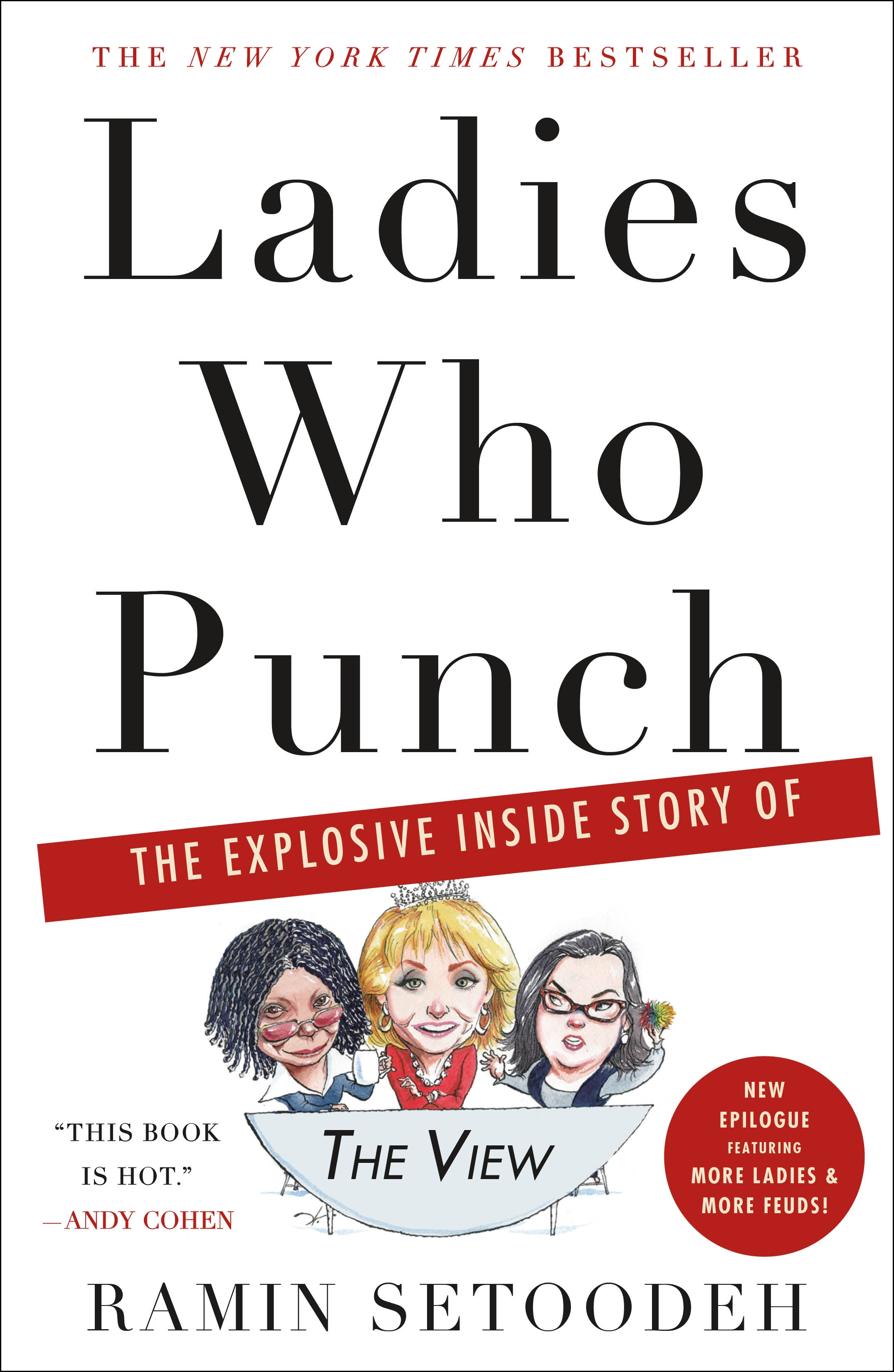 """Ladies Who Punch The Explosive Inside Story of """"The View"""""""
