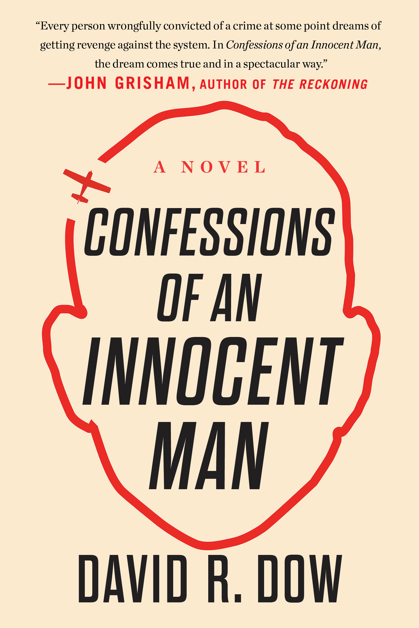 Confessions of an Innocent Man A Novel