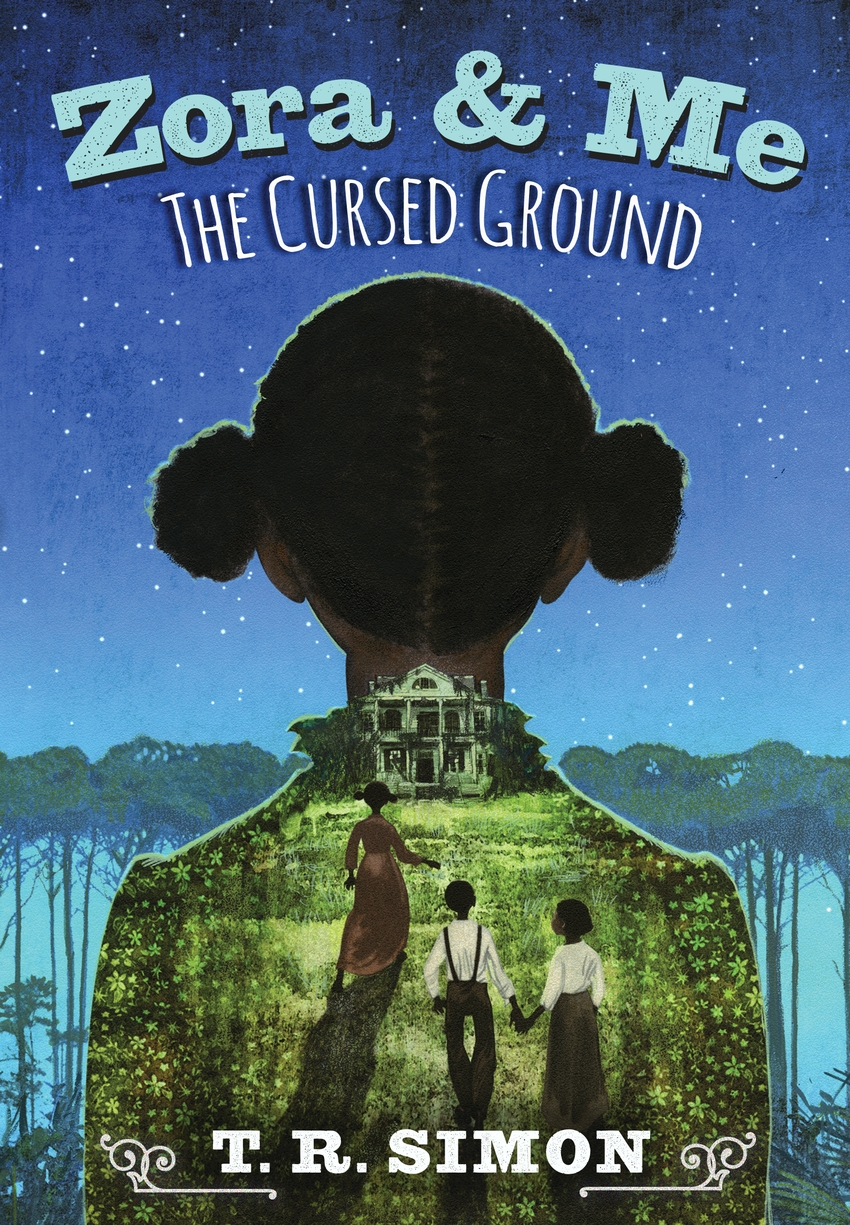 Zora and Me: The Cursed Ground [electronic resource]