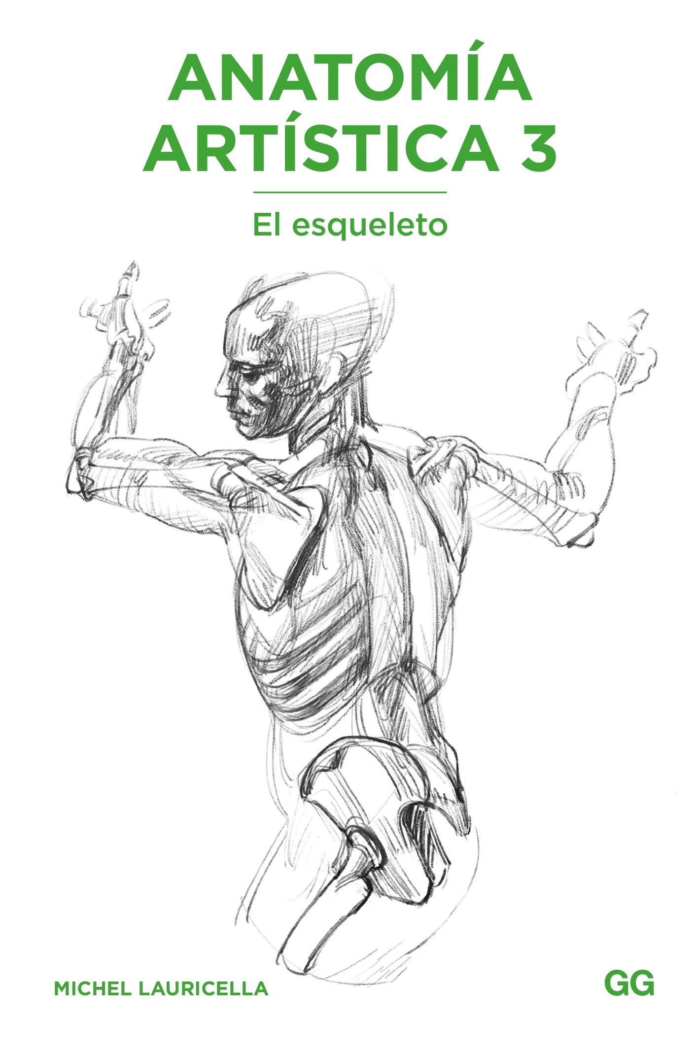 Anatomía artística 3 El esqueleto