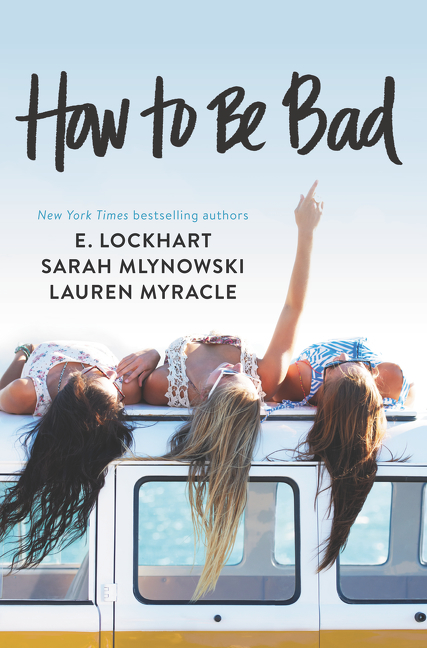 How to Be Bad [electronic resource]