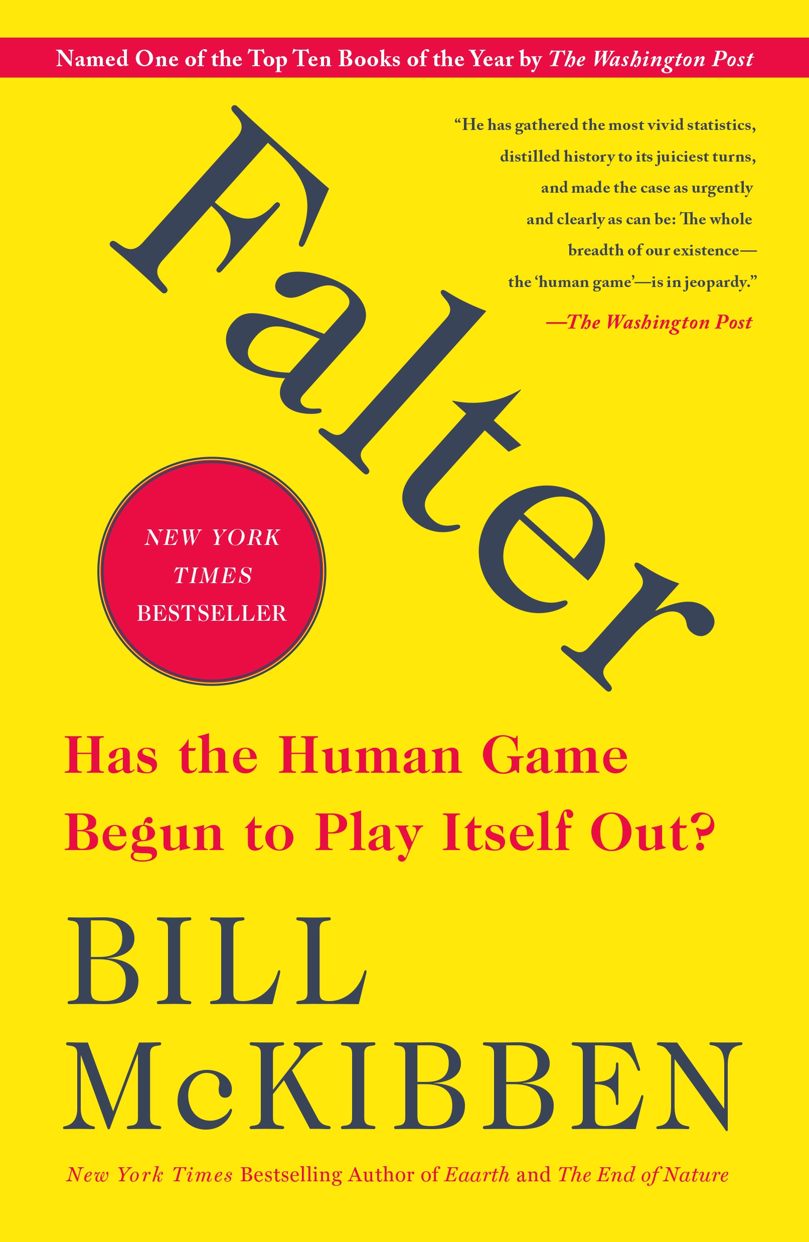 Falter Has the Human Game Begun to Play Itself Out?