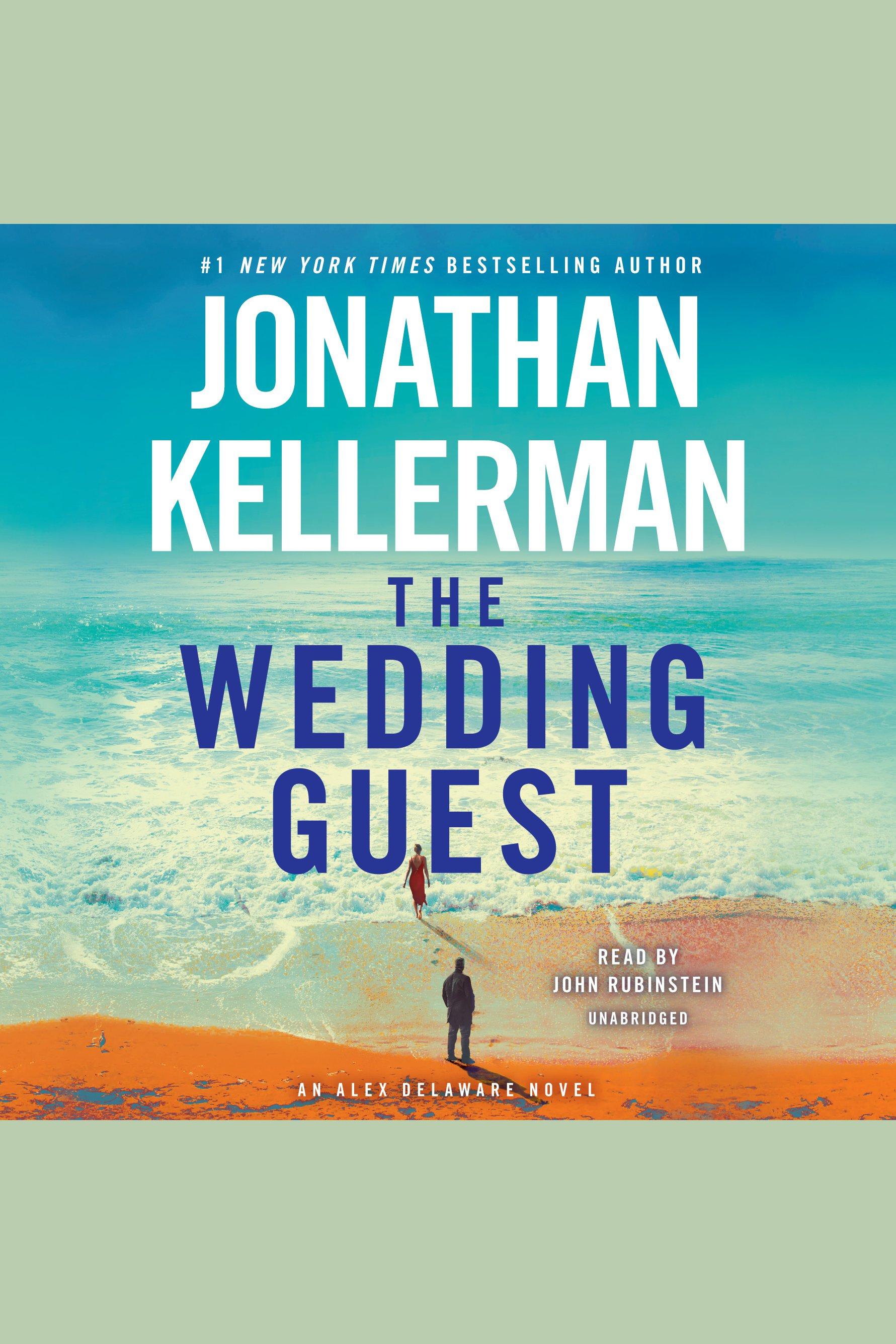 Wedding Guest, The An Alex Delaware Novel