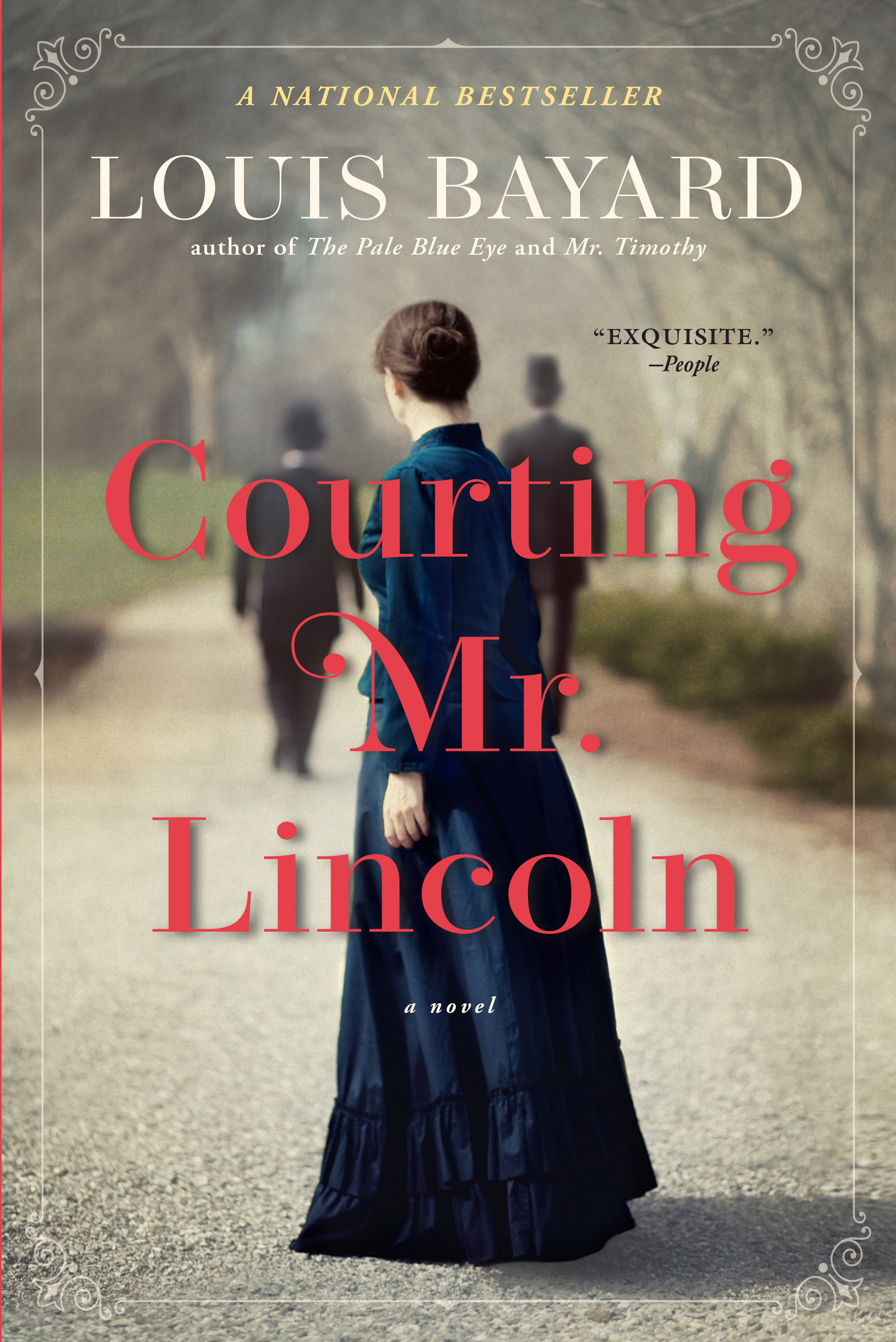 Courting Mr. Lincoln A Novel
