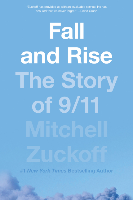Fall and rise [electronic resource (downloadable eBook)] : the story of 9/11