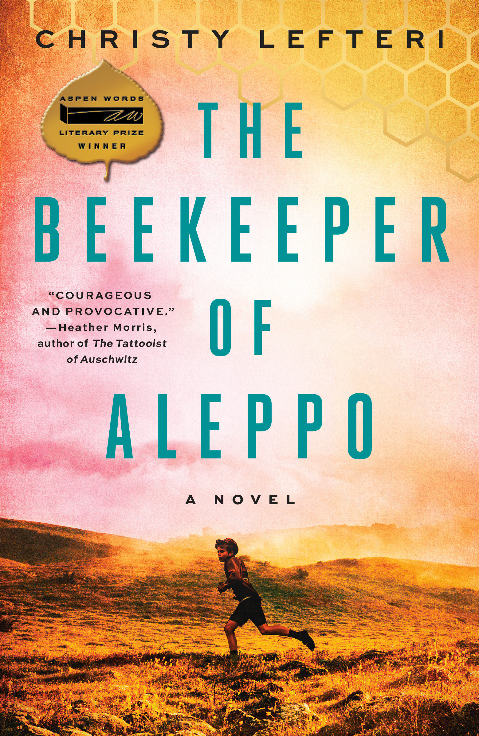 The Beekeeper of Aleppo A Novel