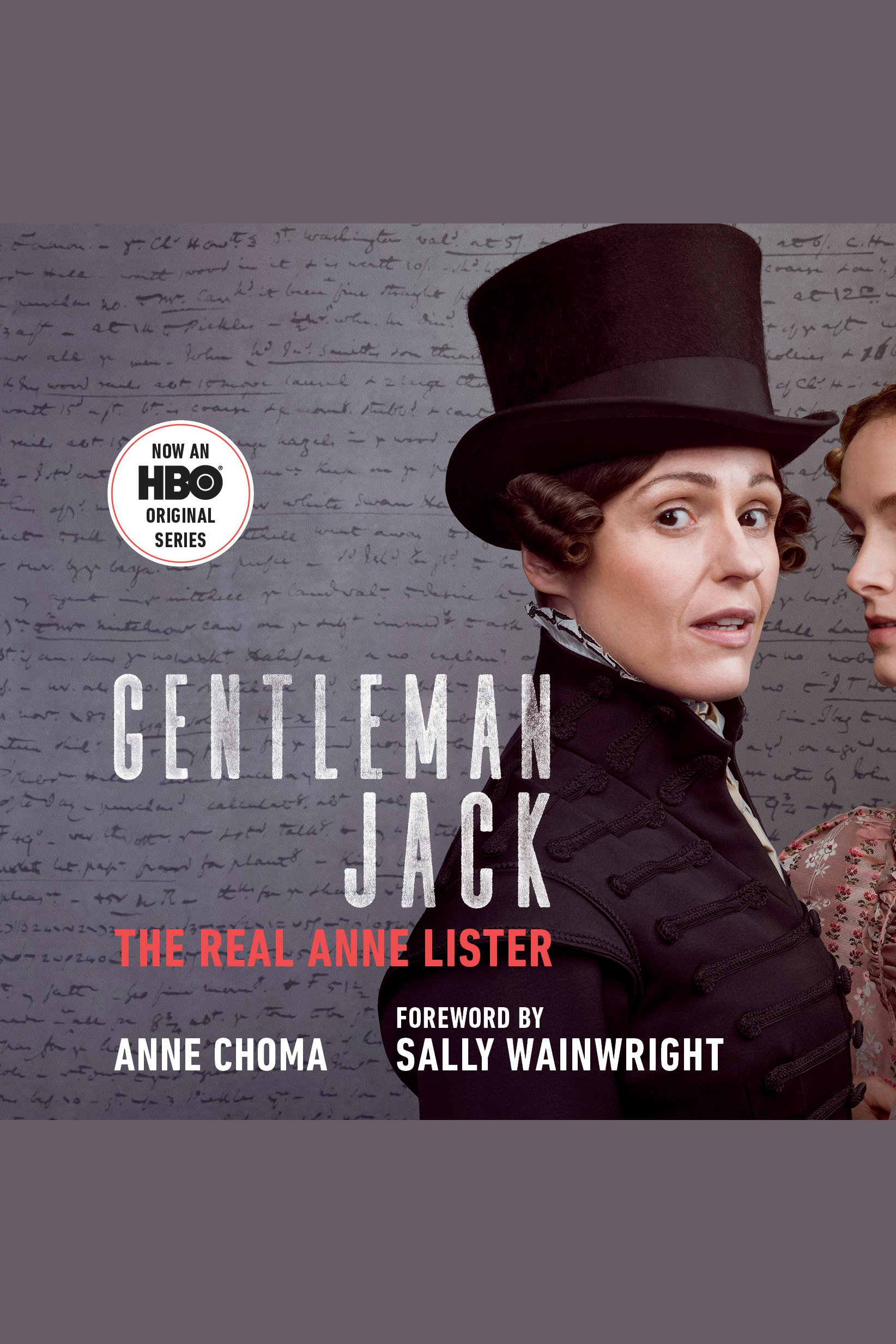 Gentleman Jack (Movie Tie-In) The Real Anne Lister