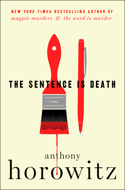 The Sentence Is Death A Novel