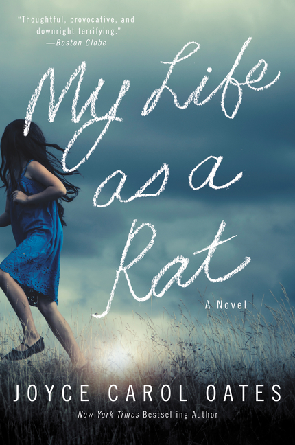 My Life as a Rat A Novel