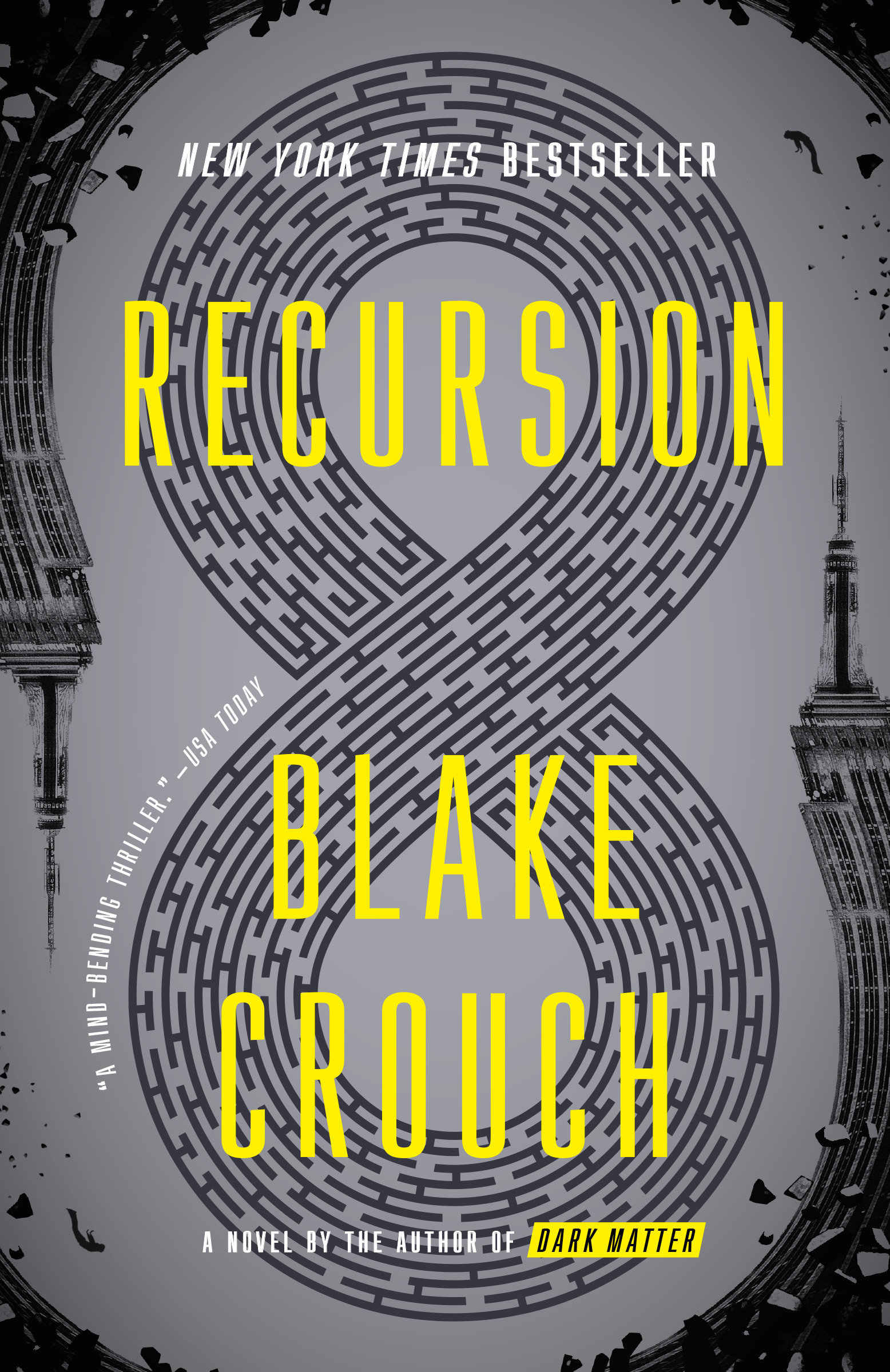 Recursion [electronic resource] : A Novel