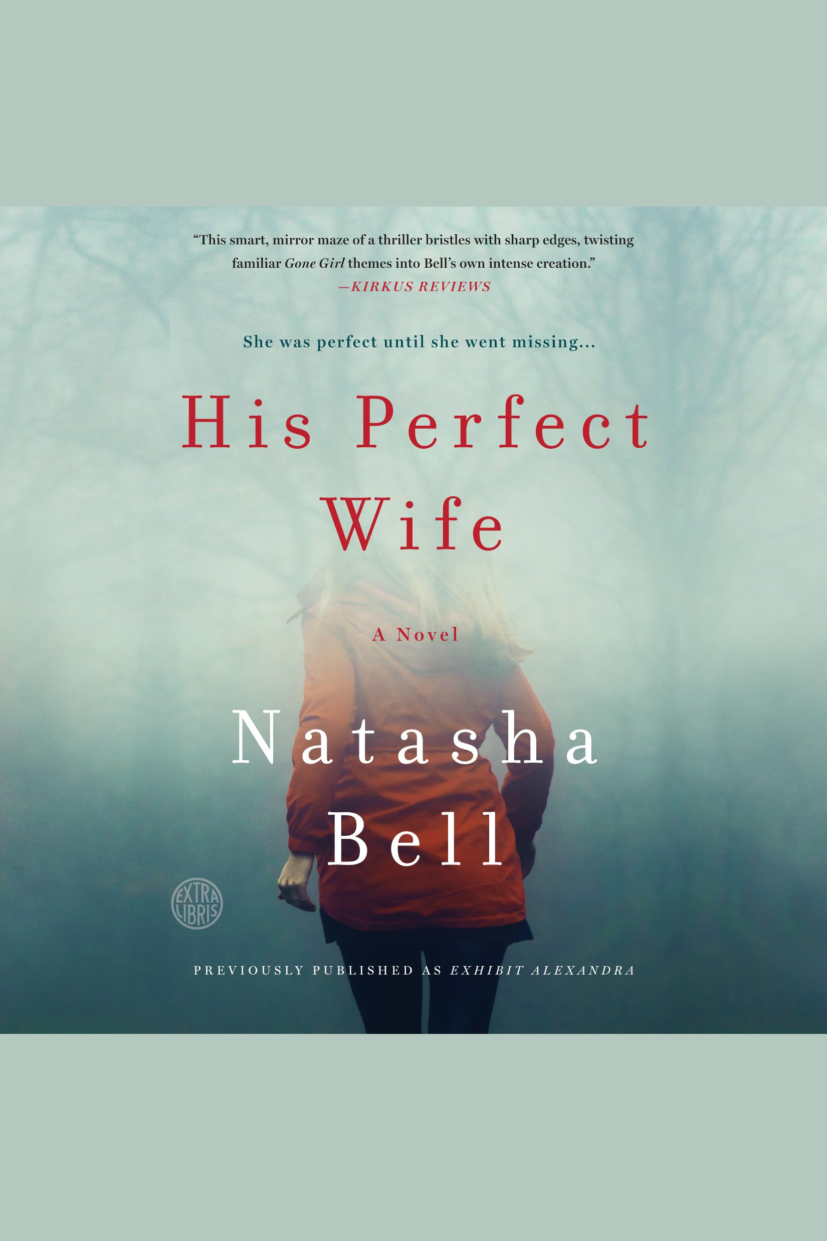 His Perfect Wife A Novel