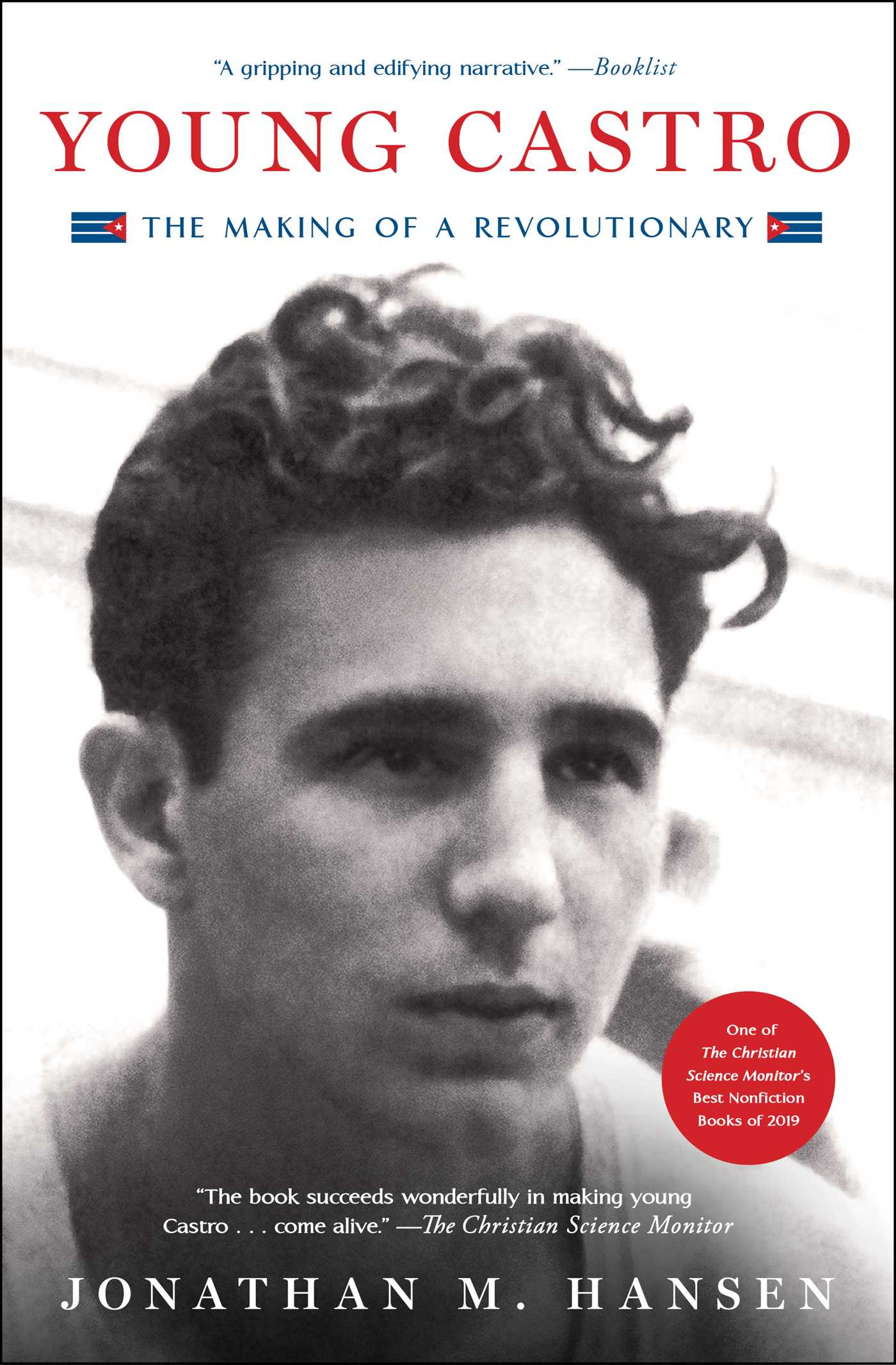 Young Castro : the making of a revolutionary