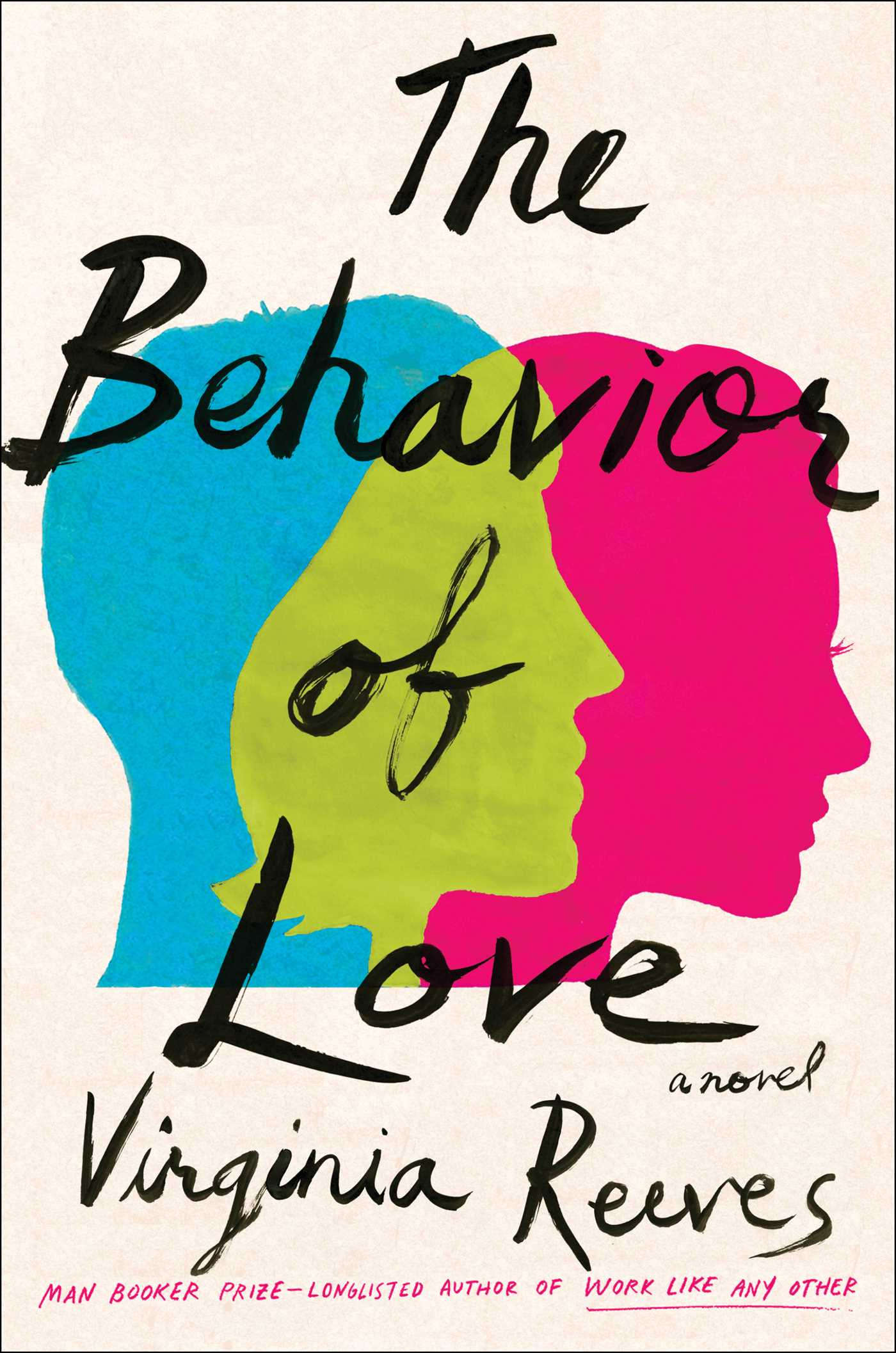 The Behavior of Love A Novel