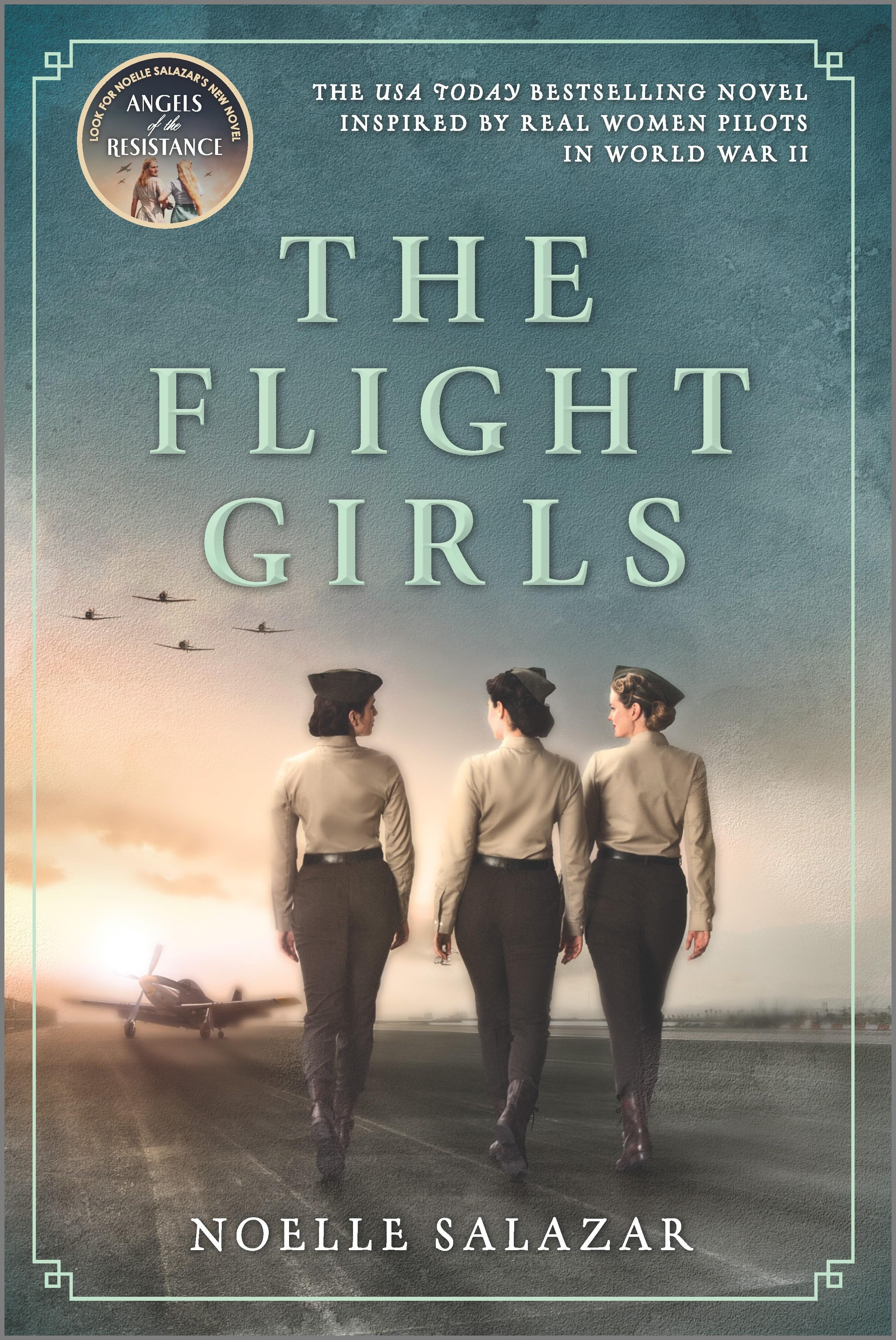 The Flight Girls A Novel