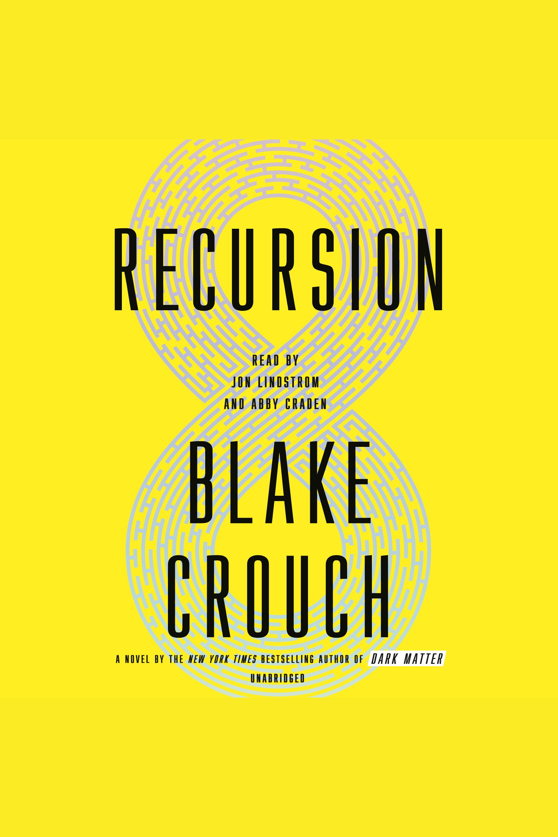 Recursion A Novel