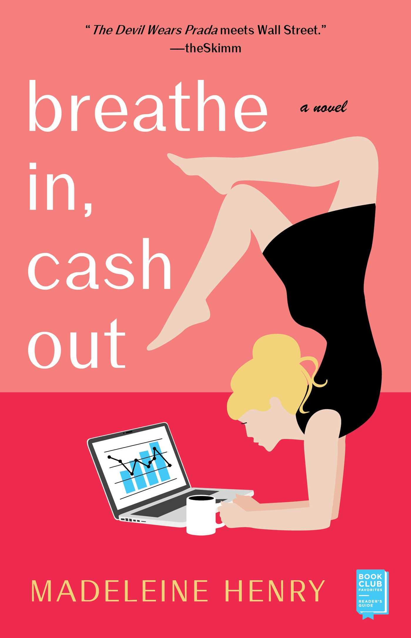 Breathe In, Cash Out A Novel
