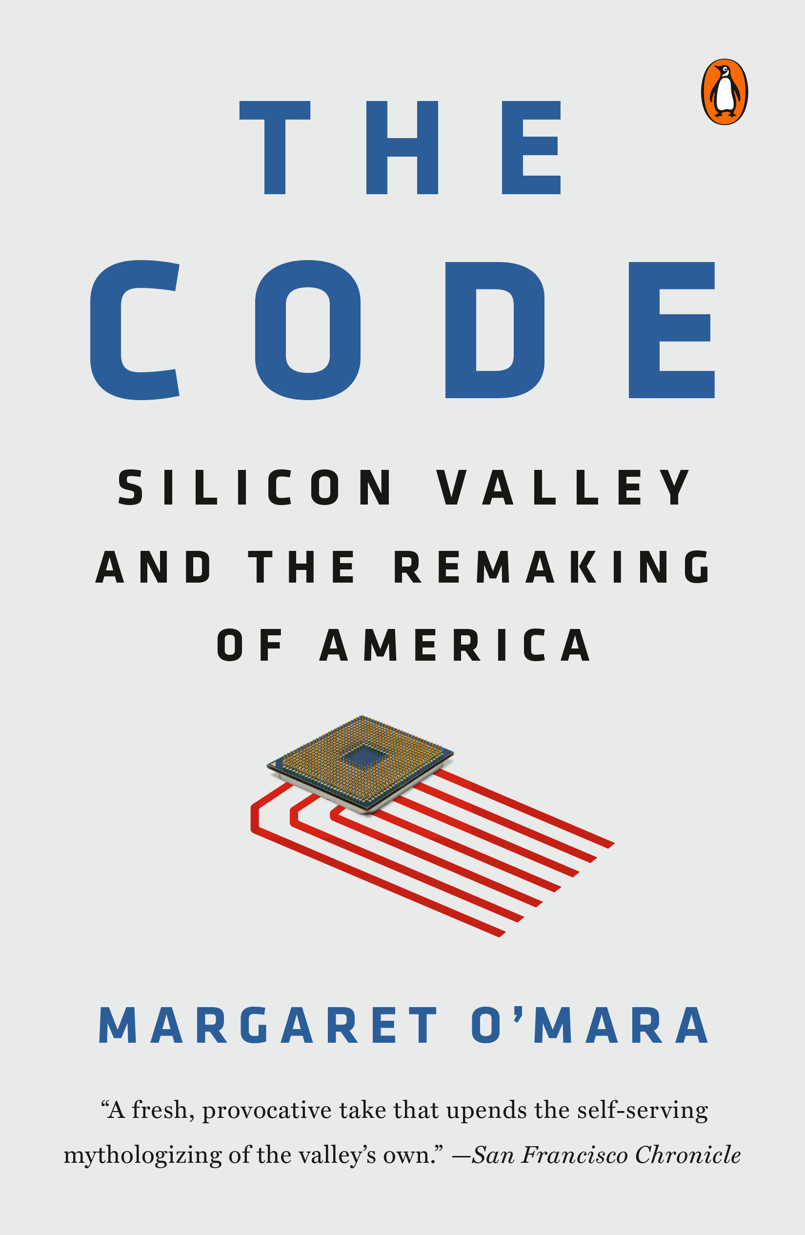 The Code Silicon Valley and the Remaking of America