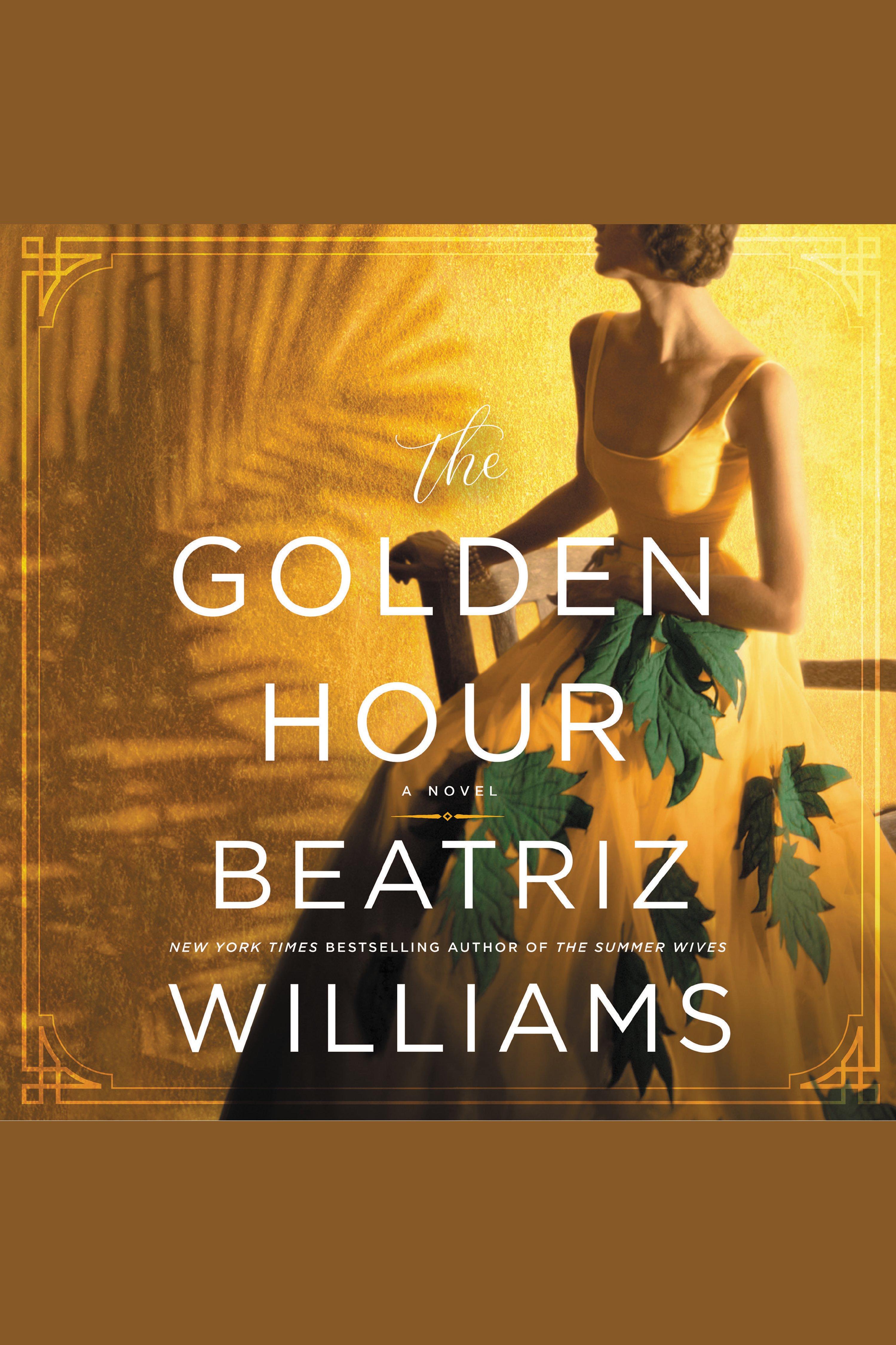 Golden Hour, The A Novel