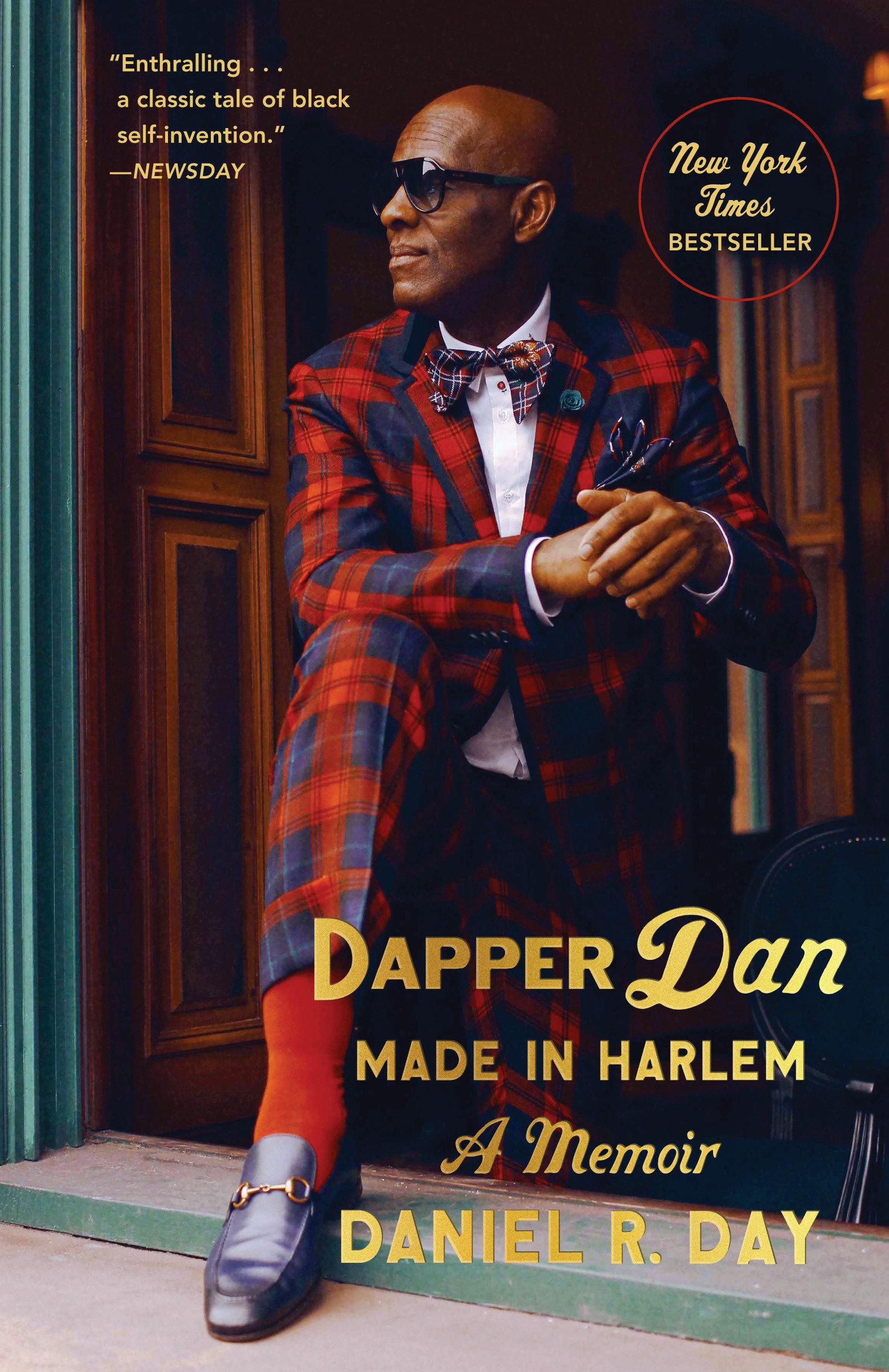 Dapper Dan: Made in Harlem A Memoir
