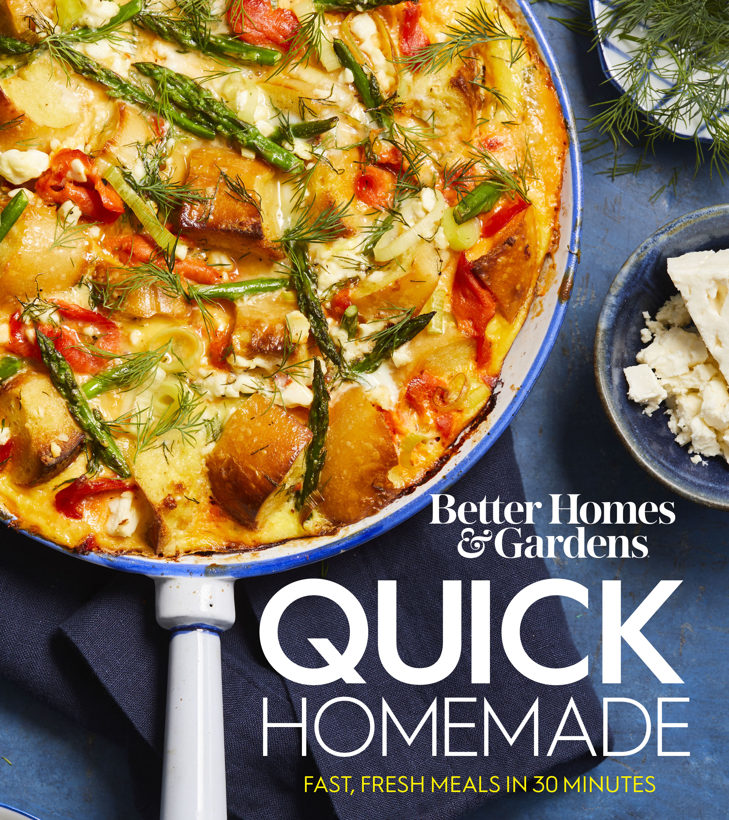 Better Homes and Gardens Quick Homemade Fast, Fresh Meals in 30 Minutes