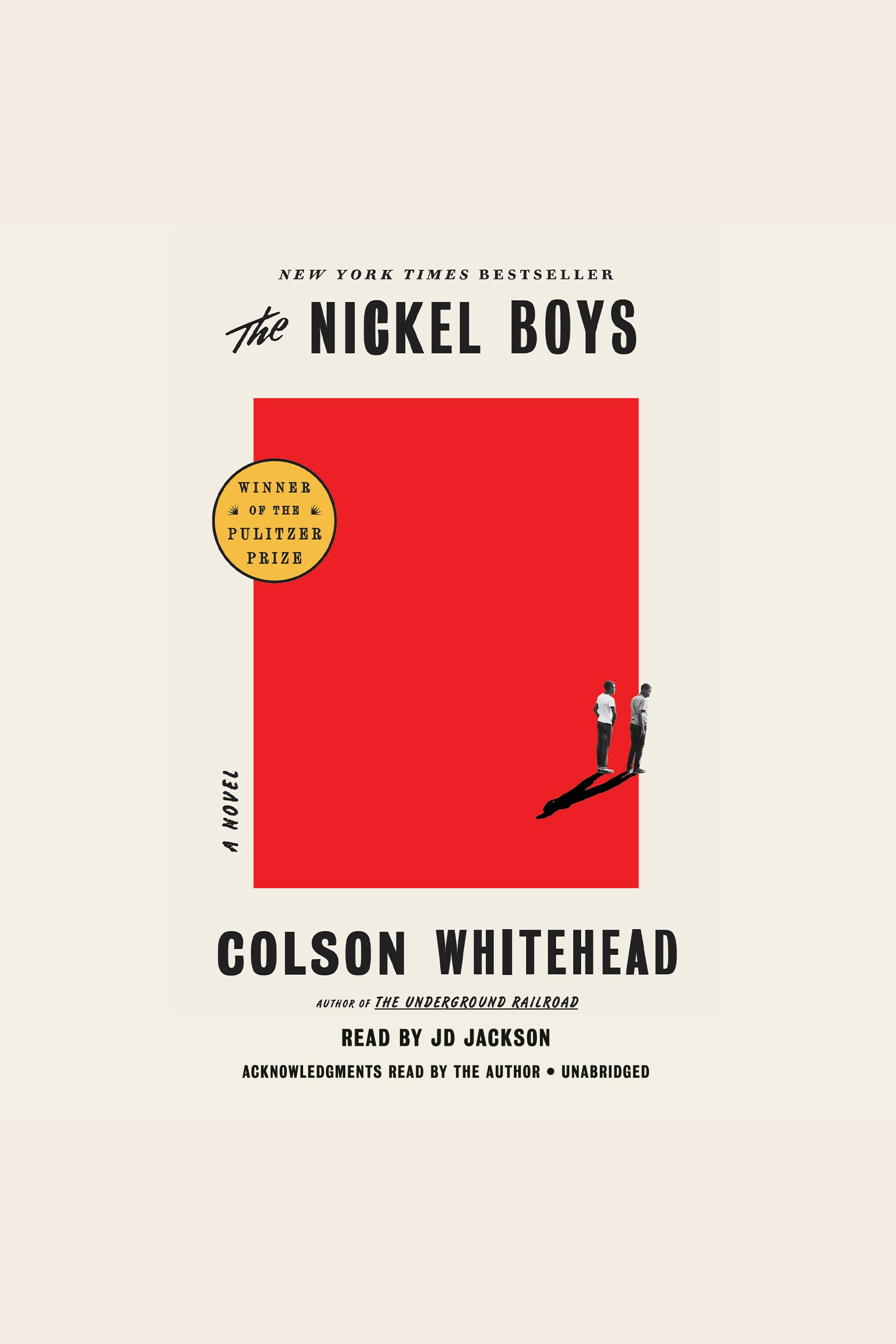 Nickel Boys, The A Novel