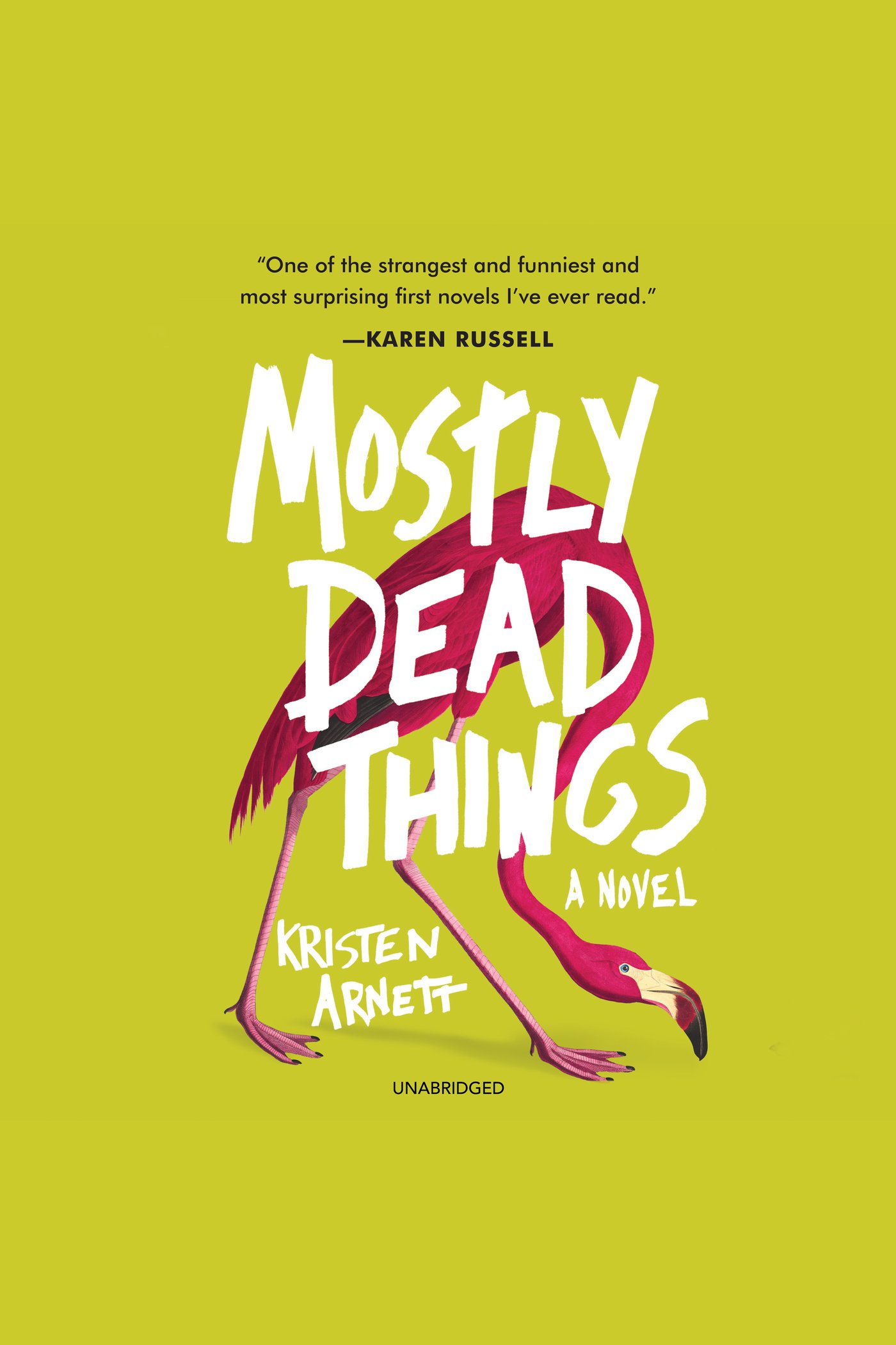 Mostly Dead Things A Novel