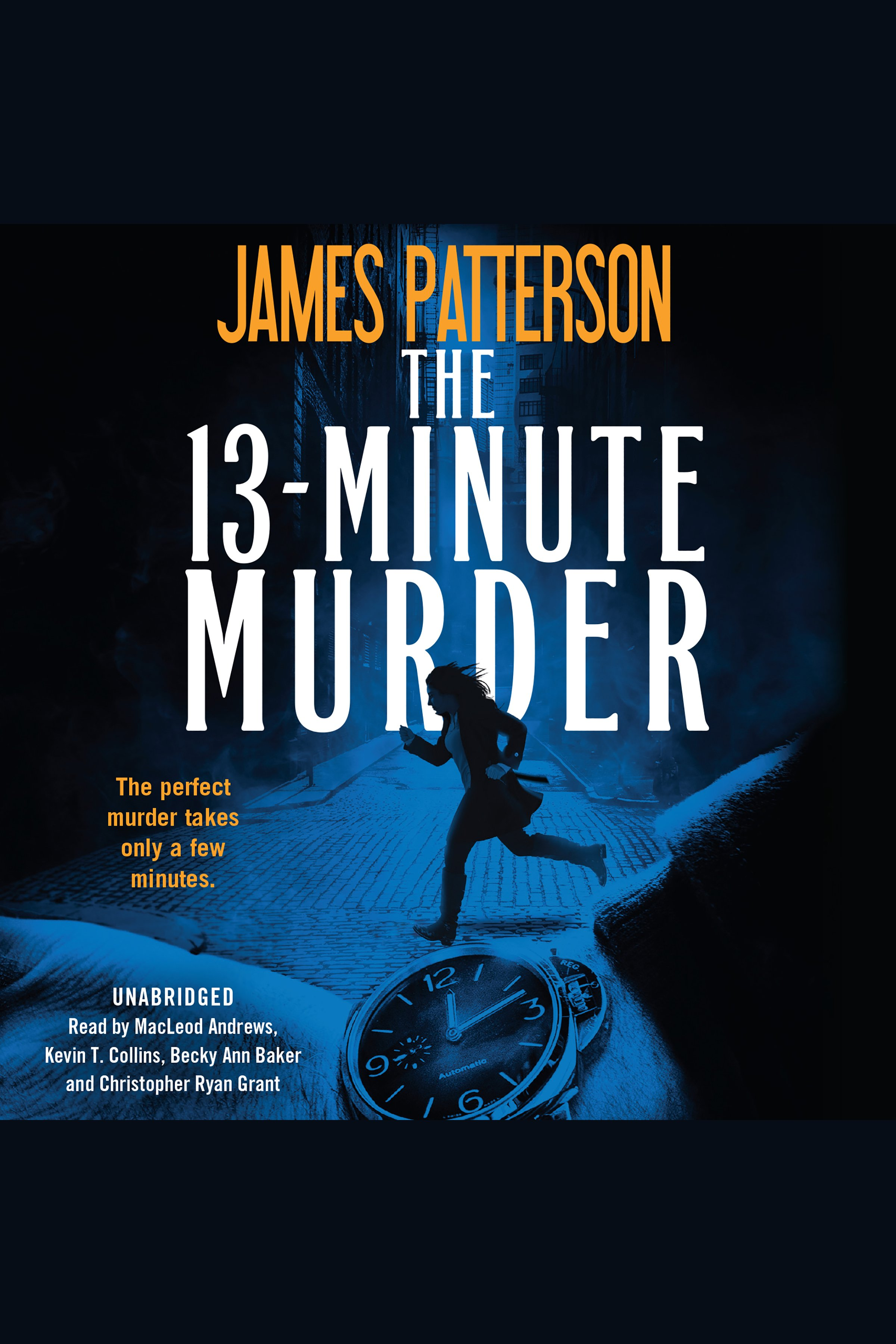 The 13-minute murder : a thriller