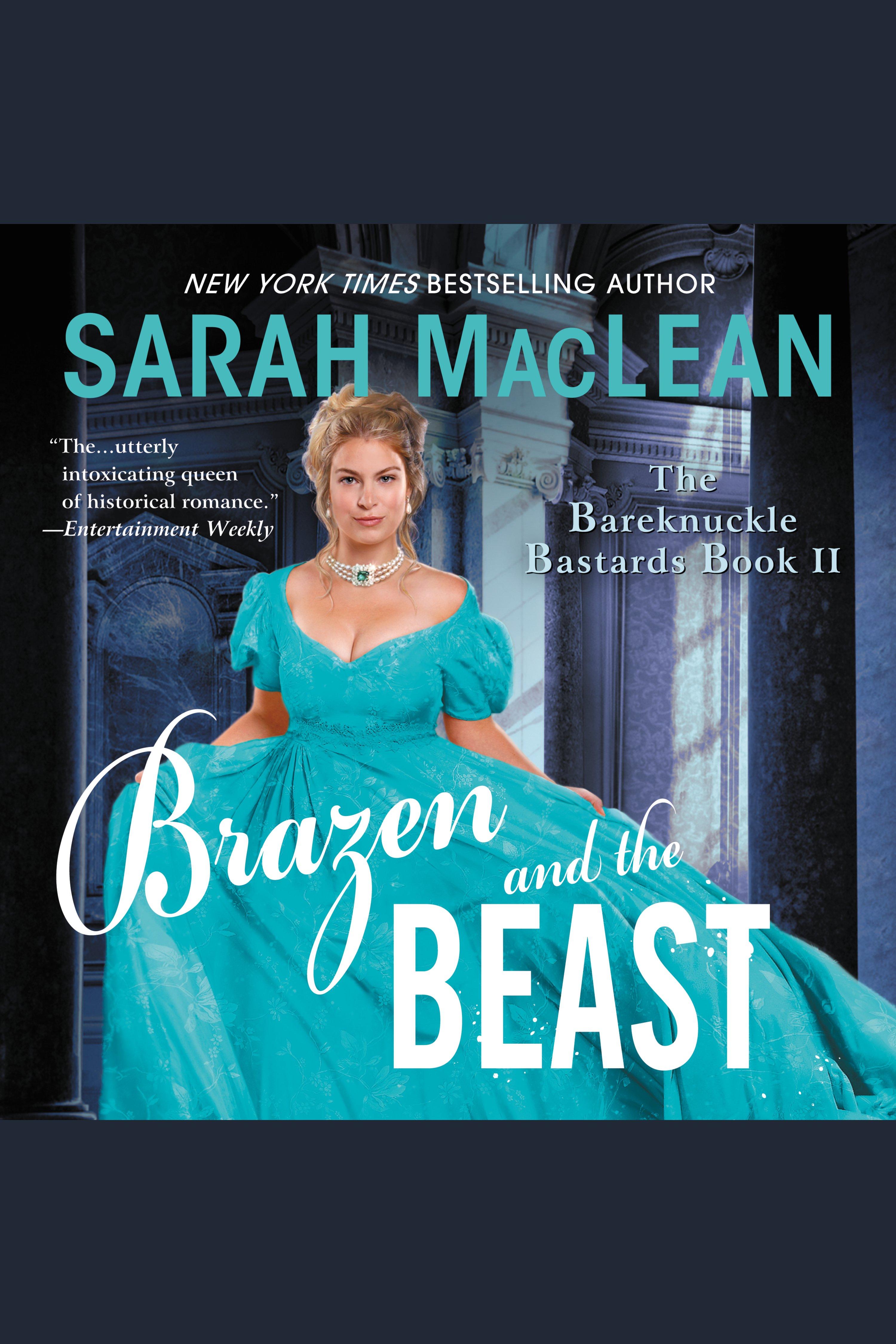 Brazen and the Beast The Bareknuckle Bastards, Book II