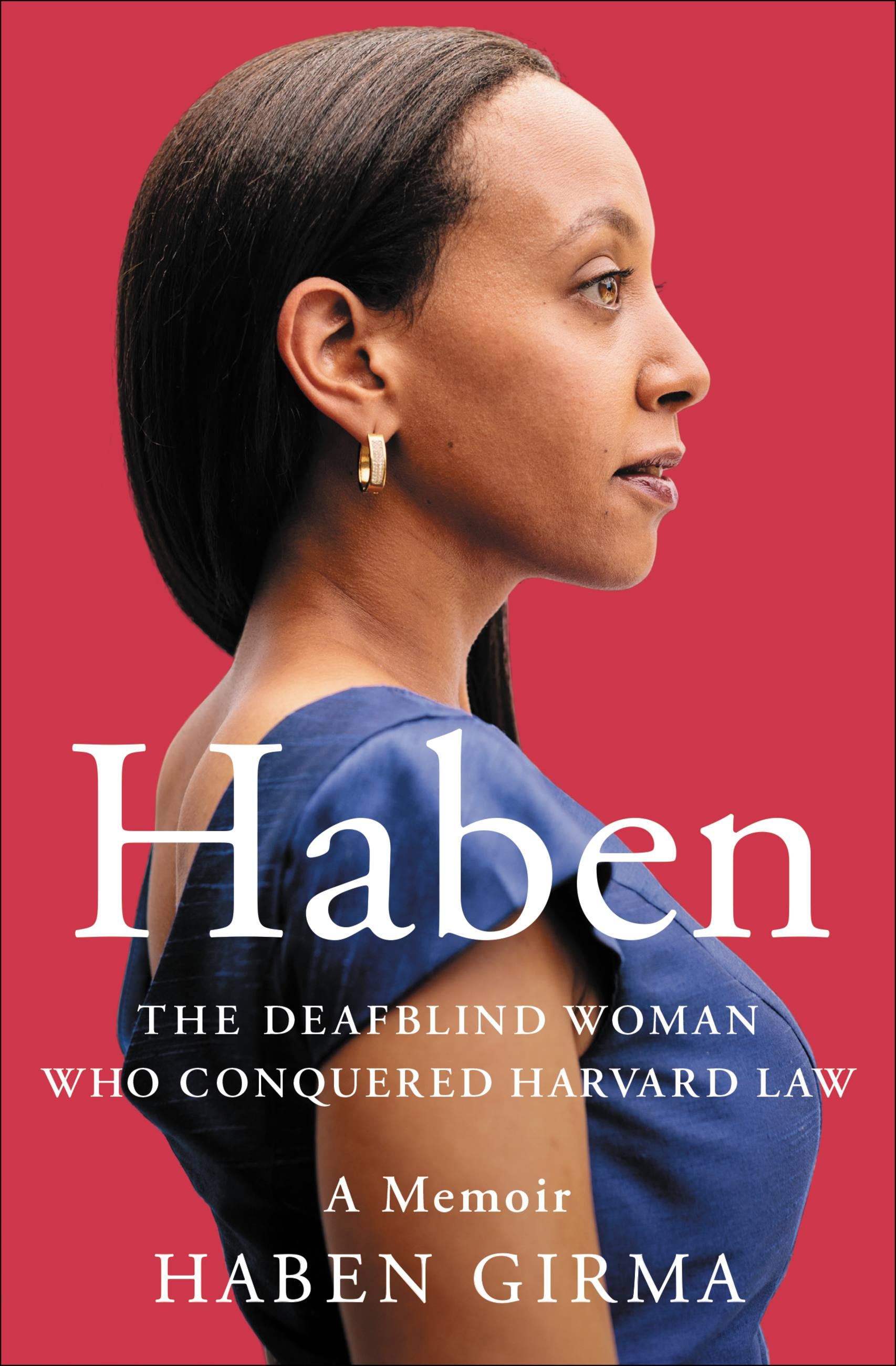 Haben The Deafblind Woman Who Conquered Harvard Law