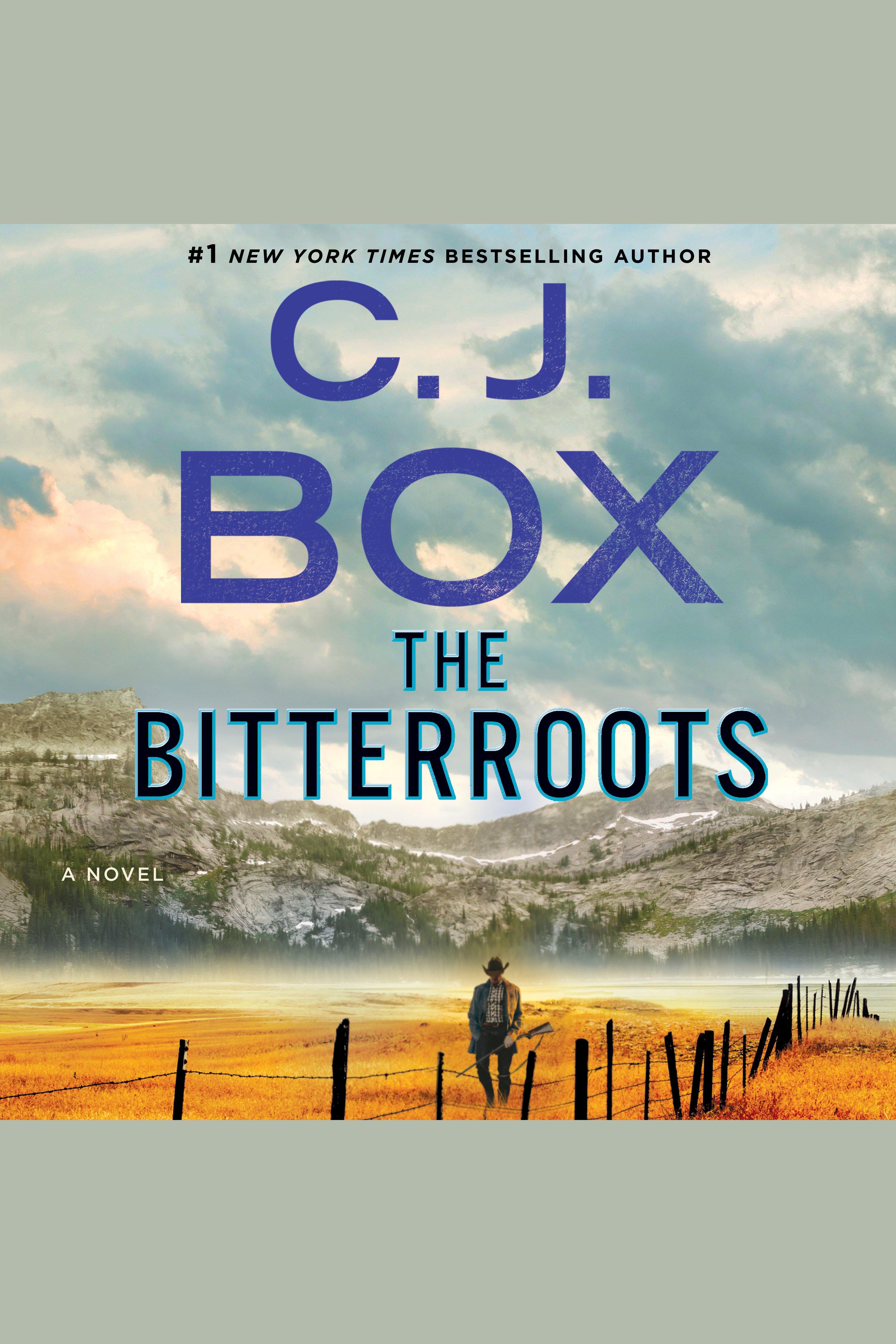 The Bitterroots A Novel