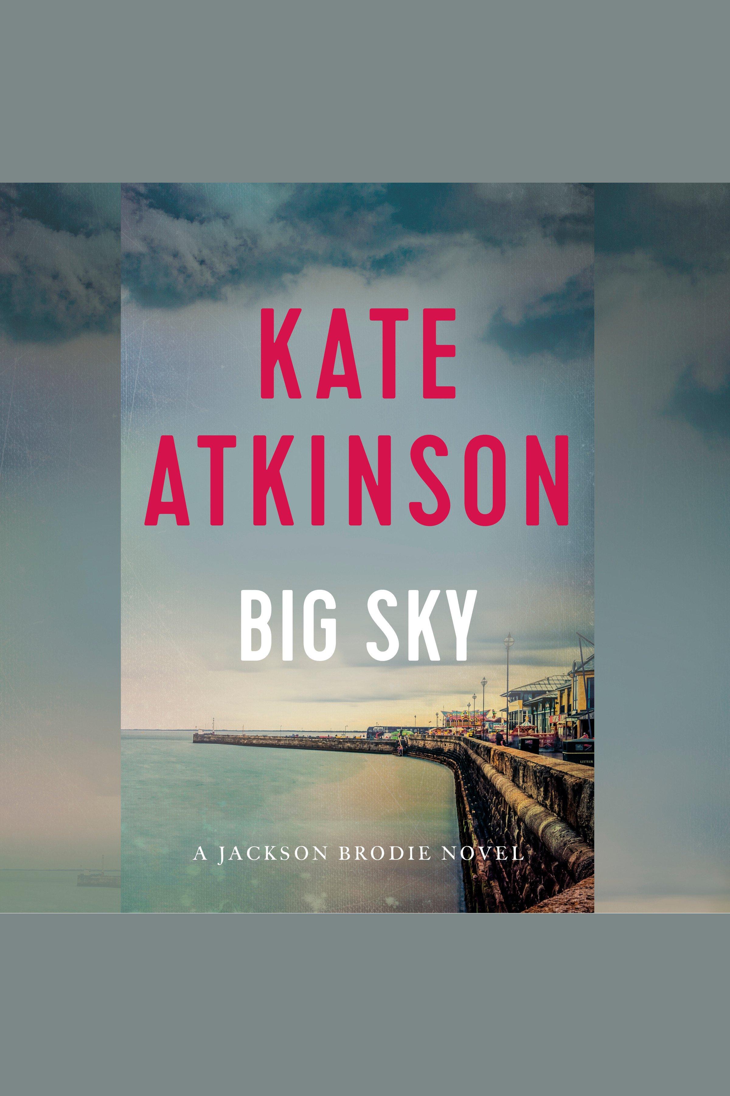Big Sky A Jackson Brodie Novel