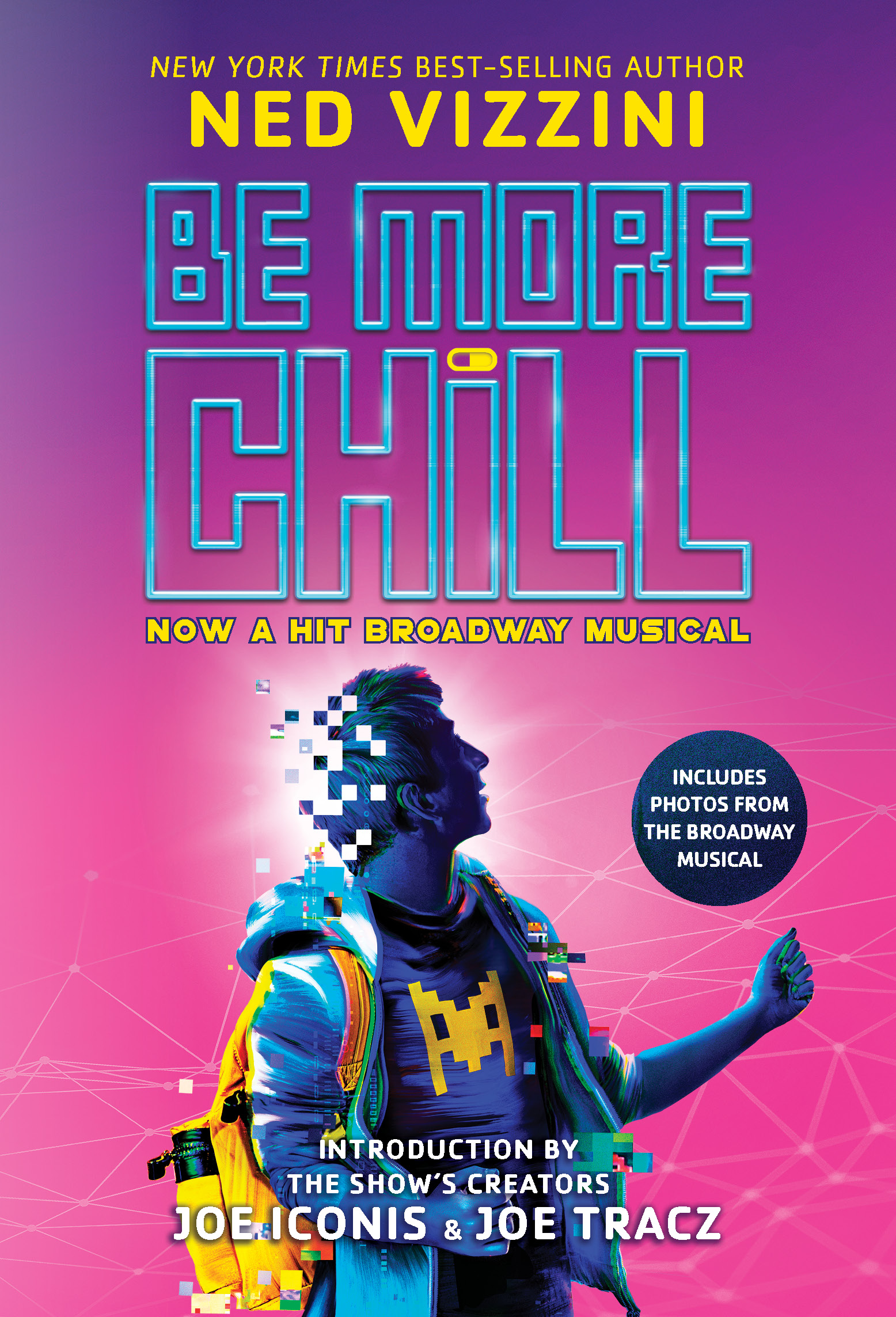 Be More Chill Broadway Tie-In