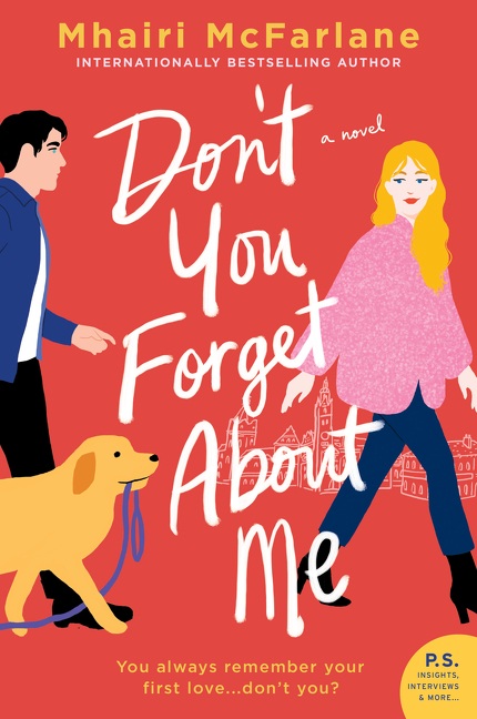 Don't You Forget About Me A Novel