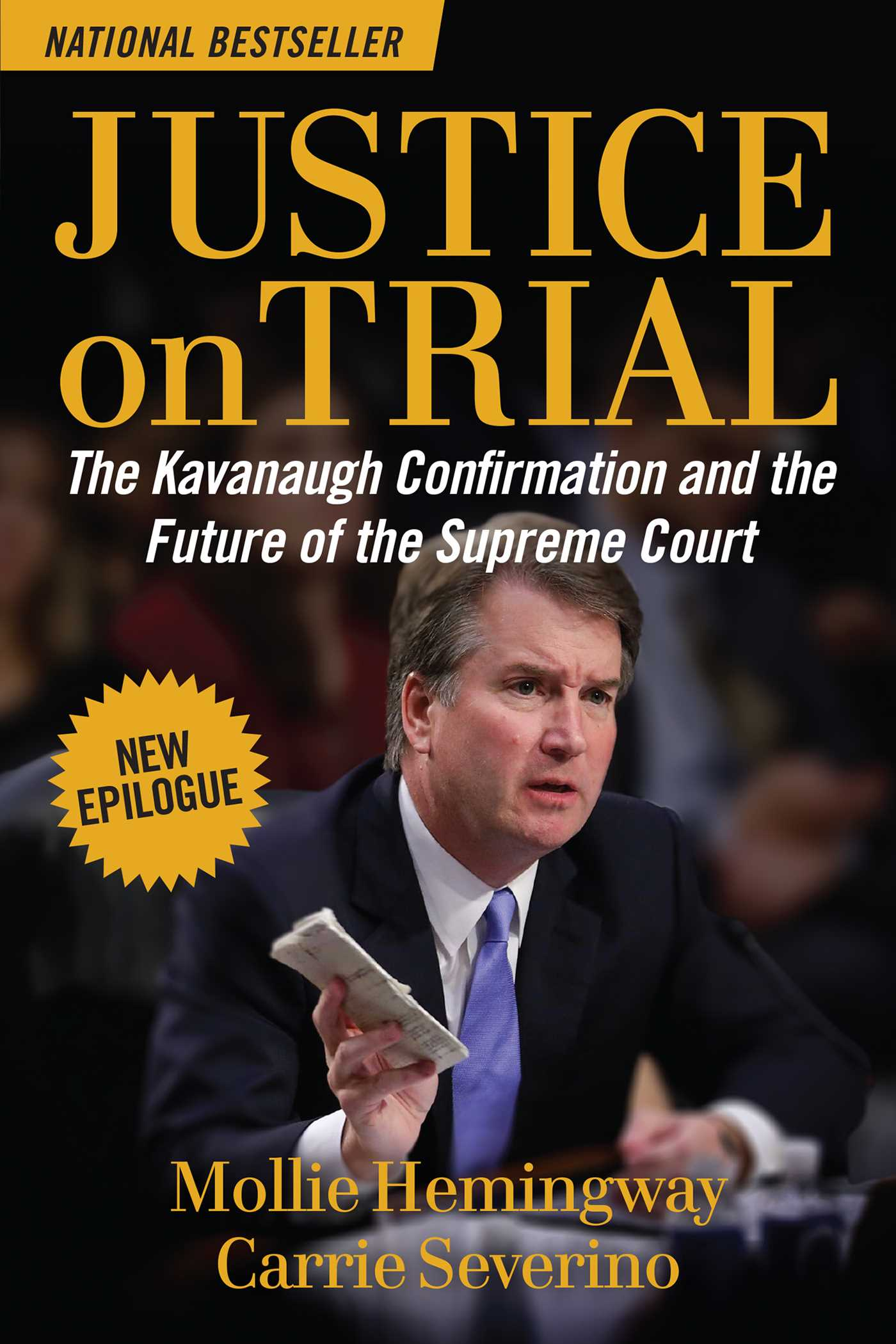 Justice on Trial The Kavanaugh Confirmation and the Future of the Supreme Court