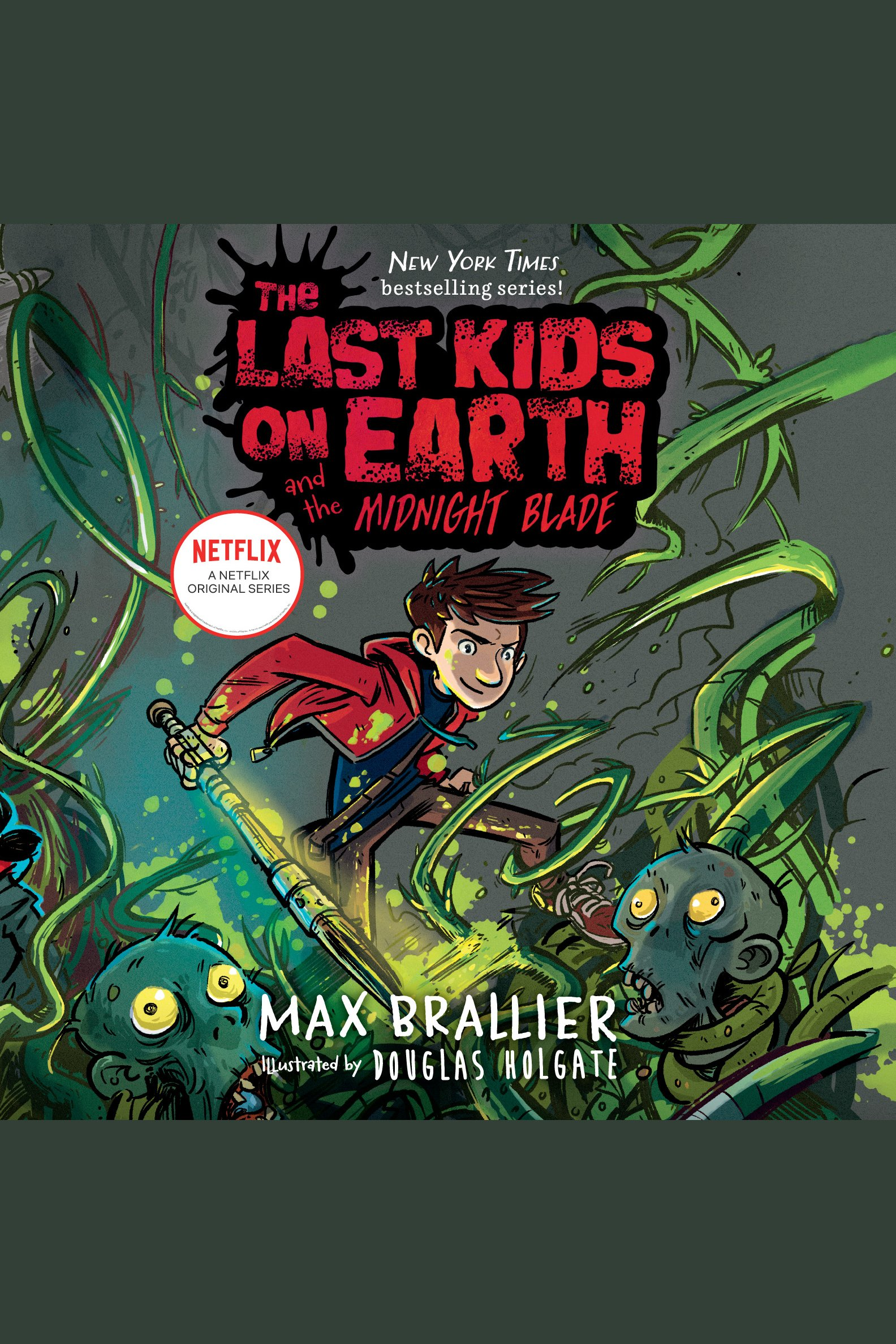 Last Kids on Earth and the Midnight Blade, The