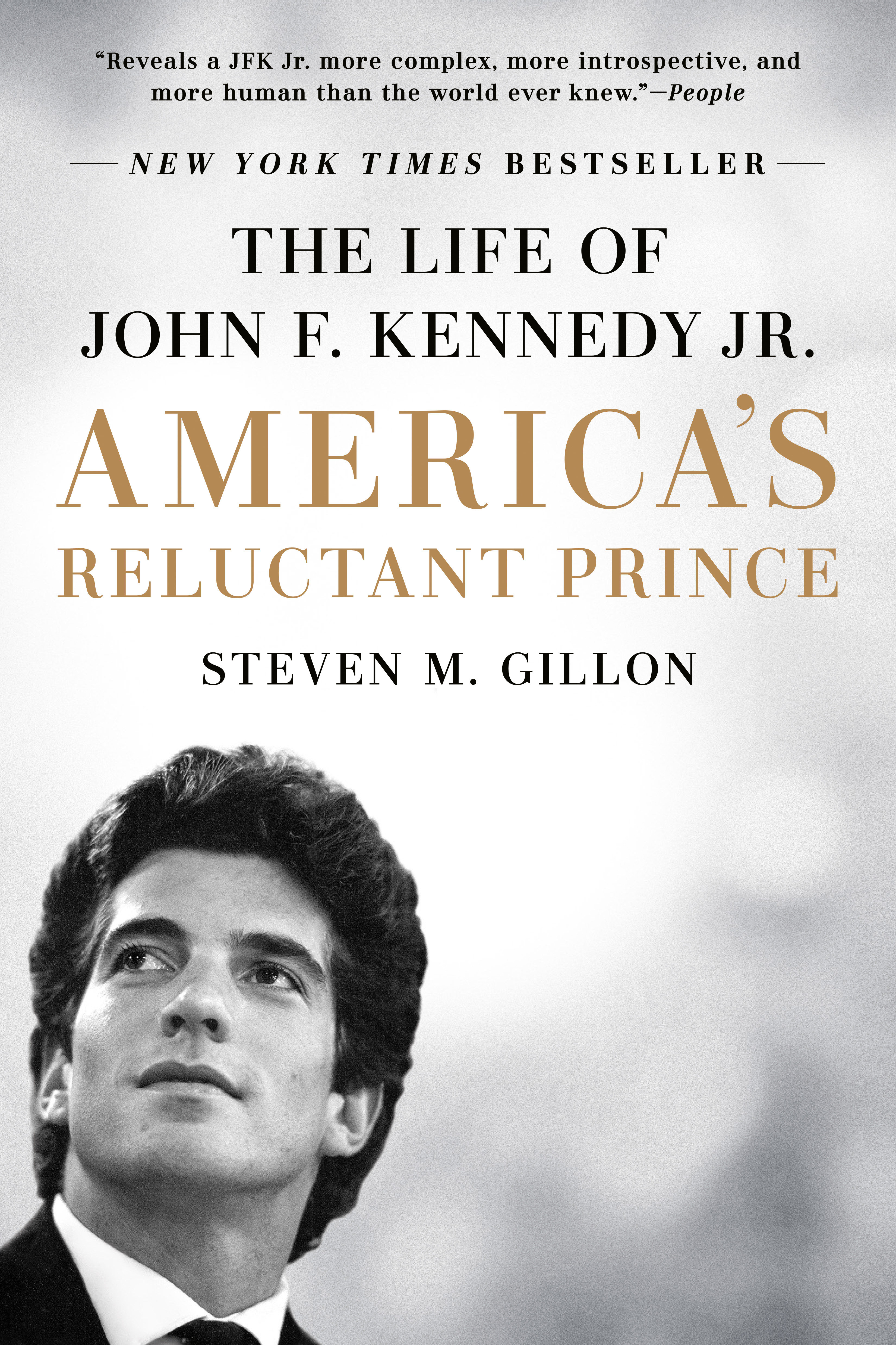 America's Reluctant Prince The Life of John F. Kennedy Jr.