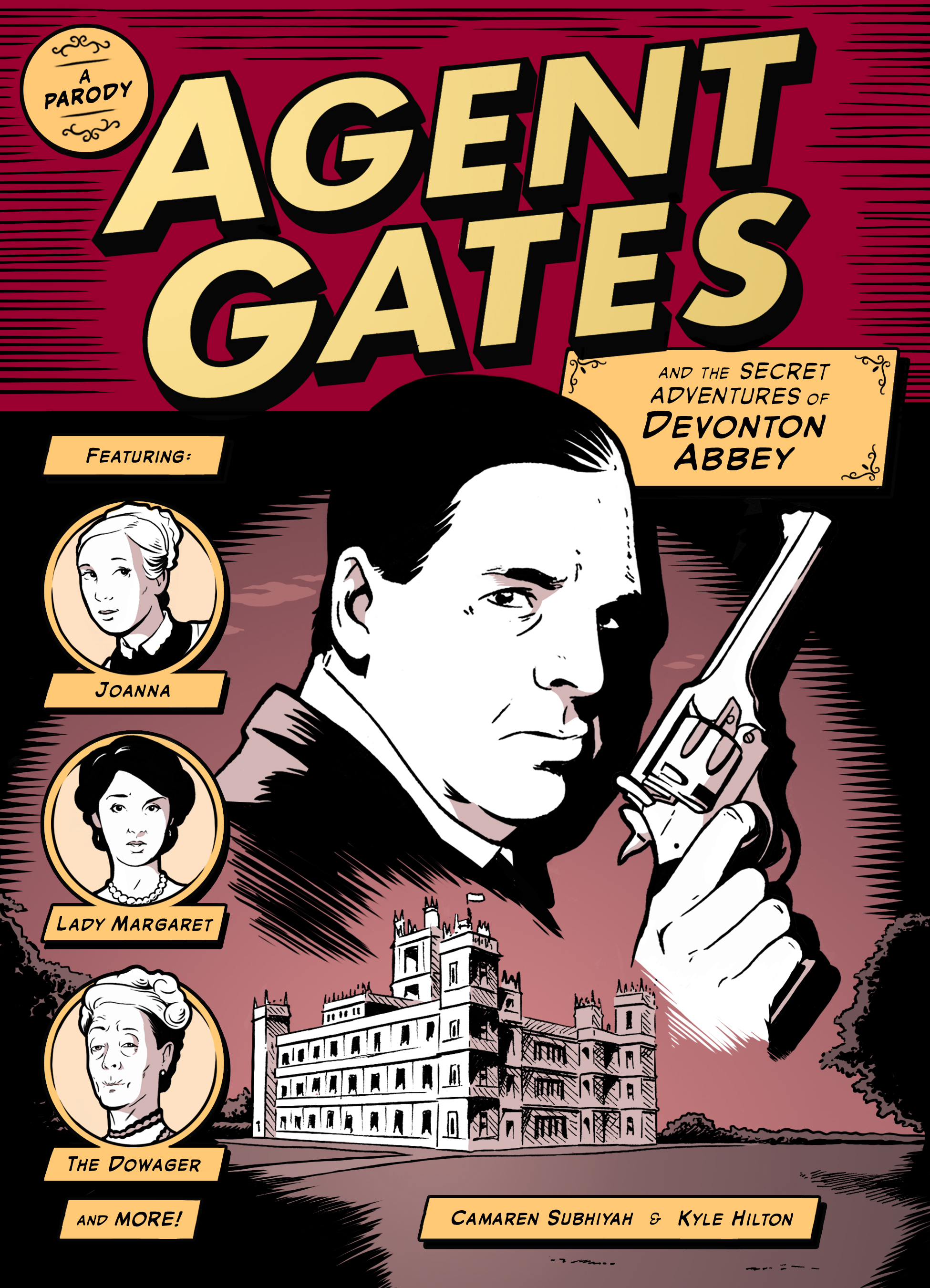 Agent Gates and the Secret Adventures of Devonton Abbey A Parody