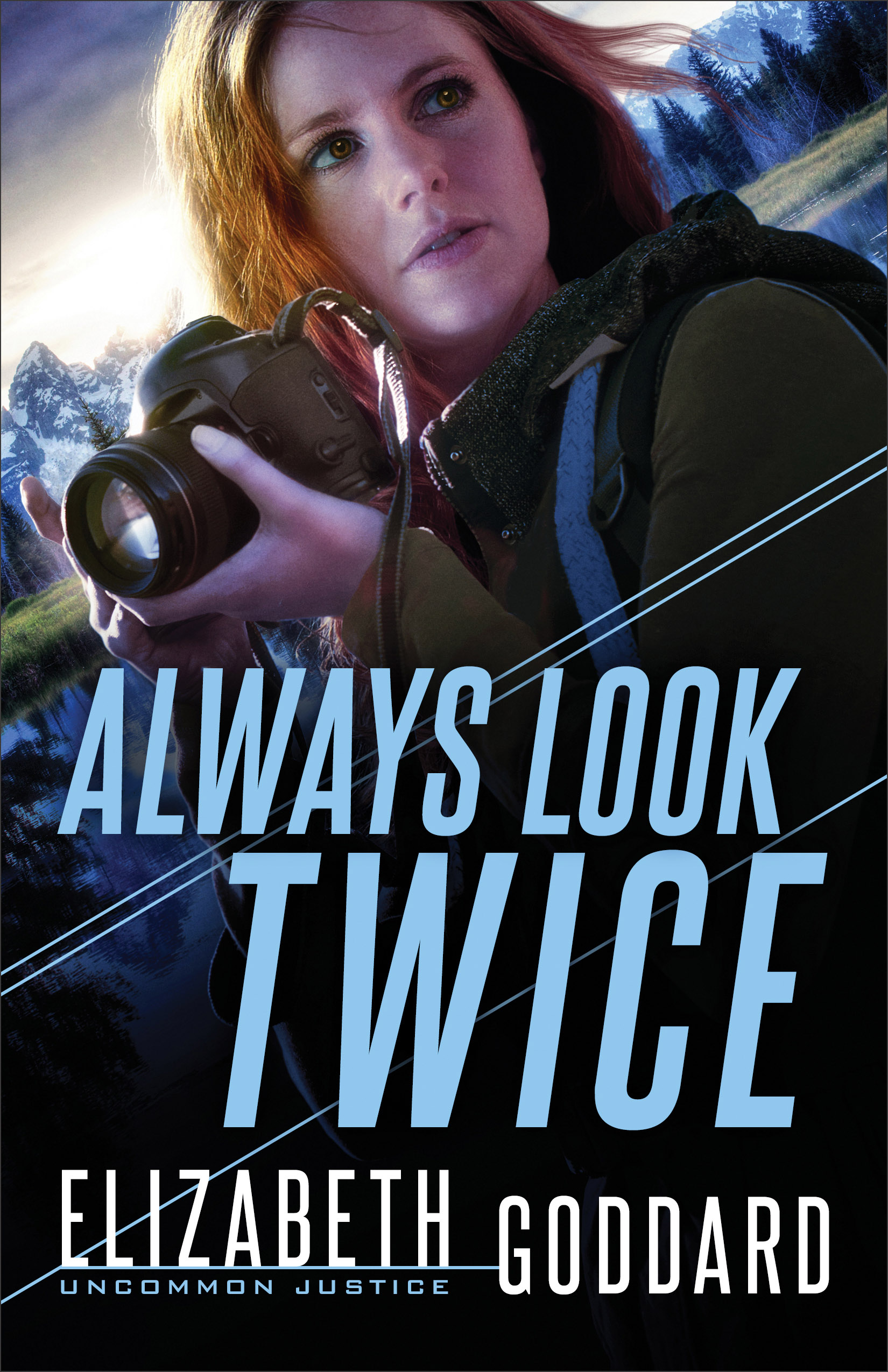 Always Look Twice (Uncommon Justice Book #2) [electronic resource]