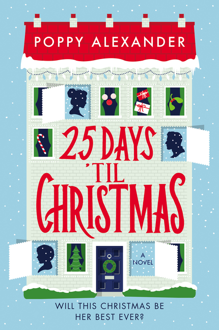 25 Days 'Til Christmas A Novel
