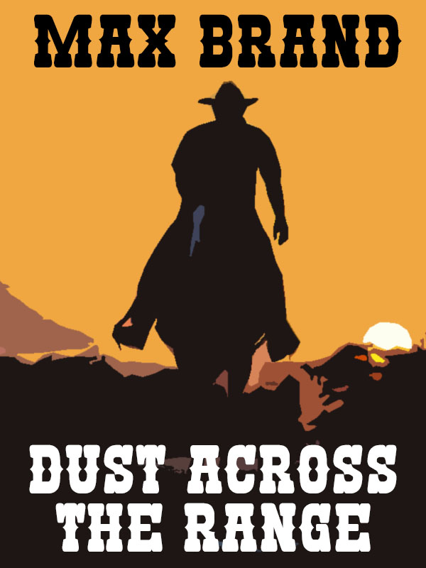 Dust Across the Range