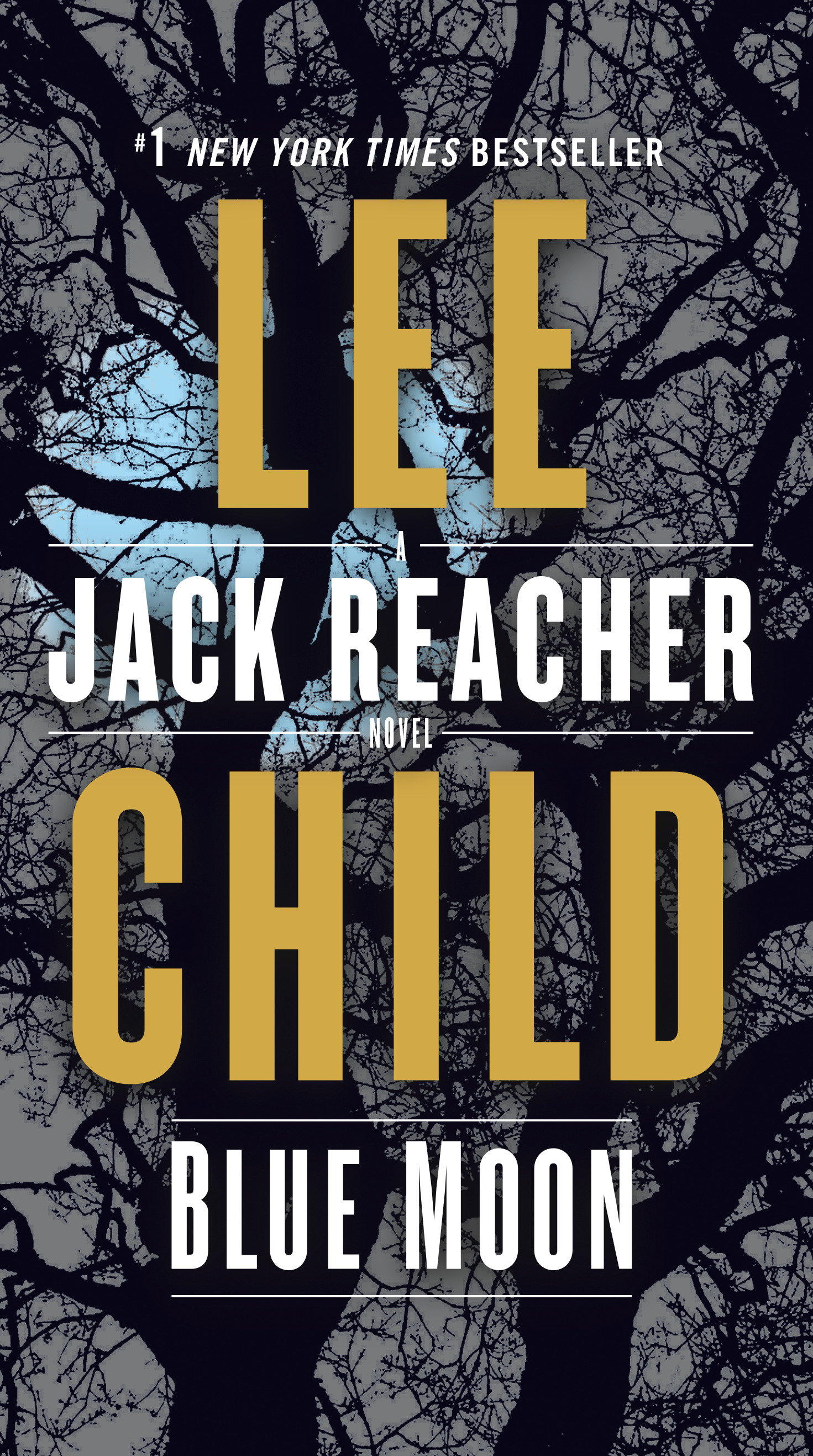 Blue Moon A Jack Reacher Novel