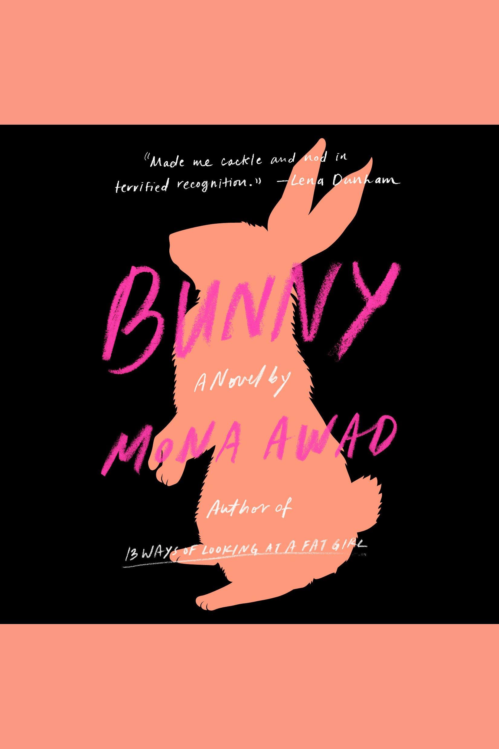 Bunny A Novel