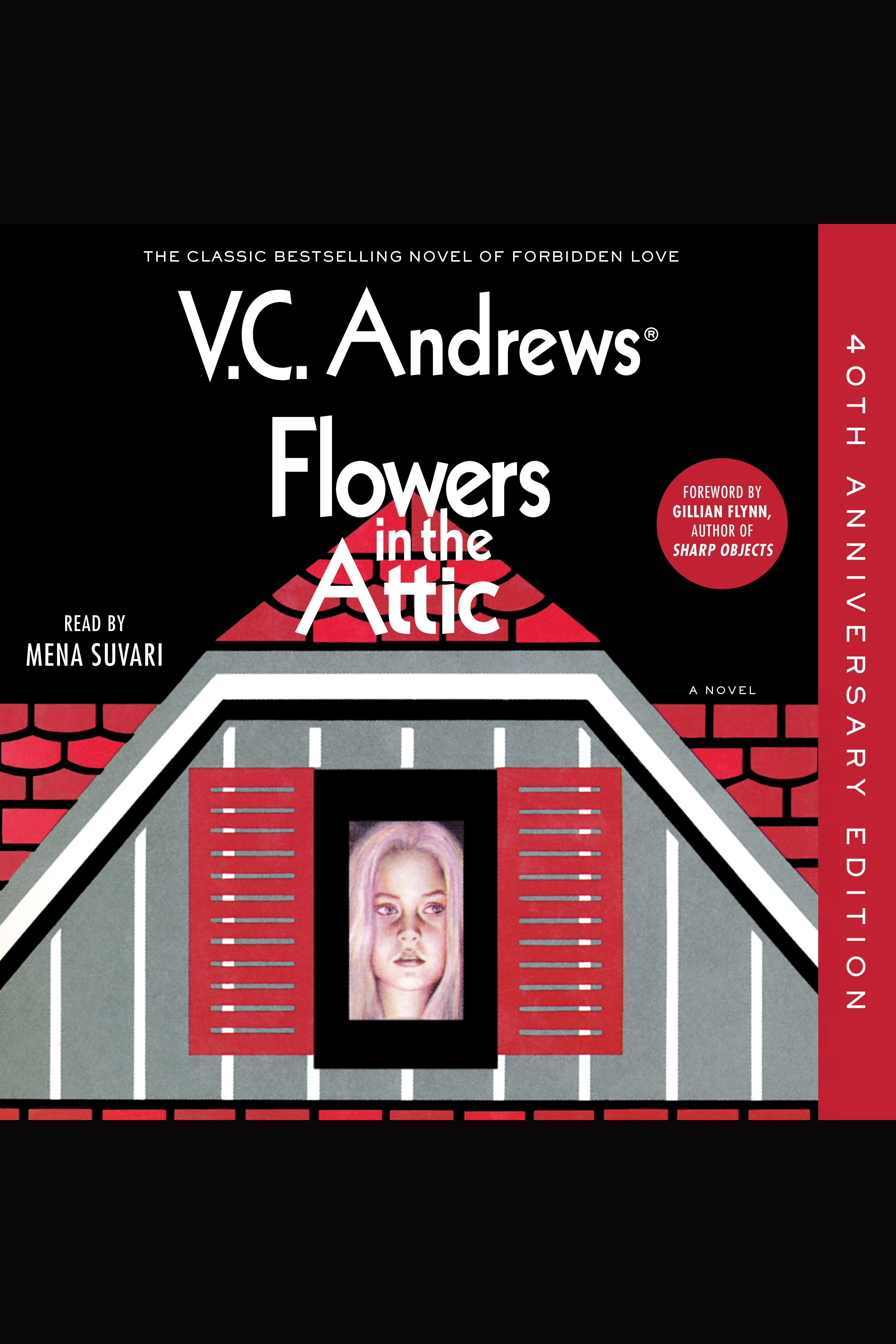 Flowers in the Attic 40th Anniversary Edition