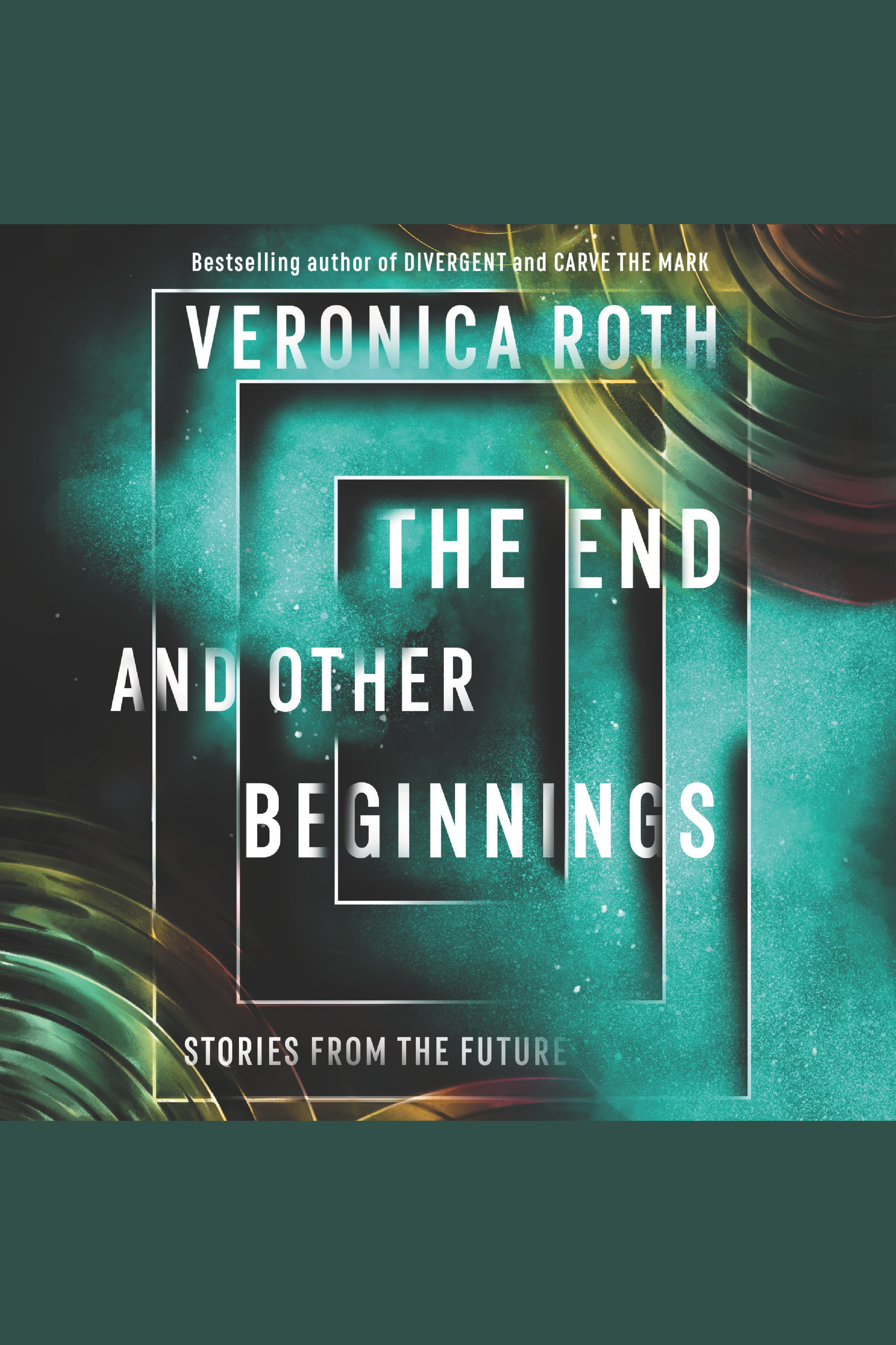 End and Other Beginnings, The Stories from the Future